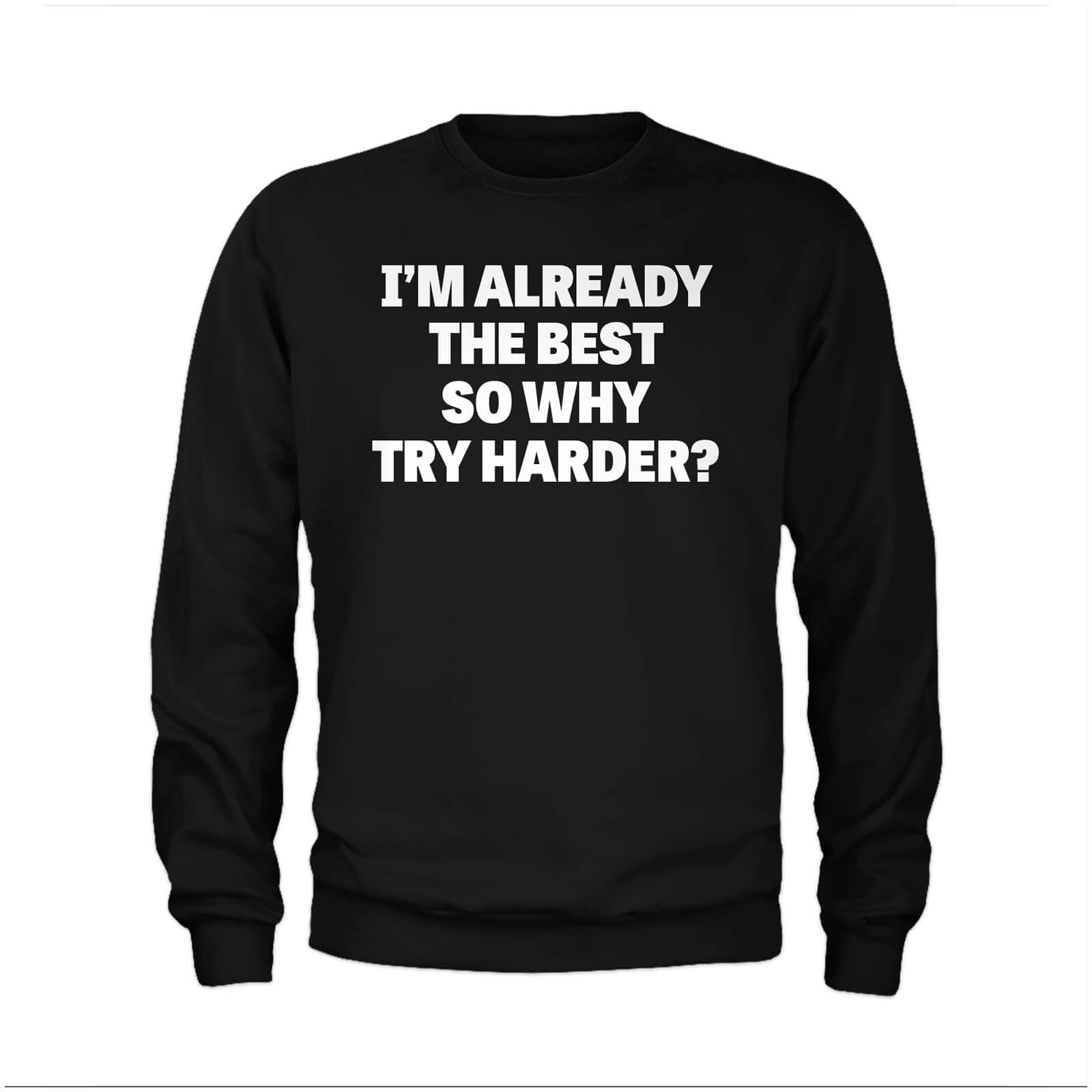 The Best Slogan Sweatshirt - Black