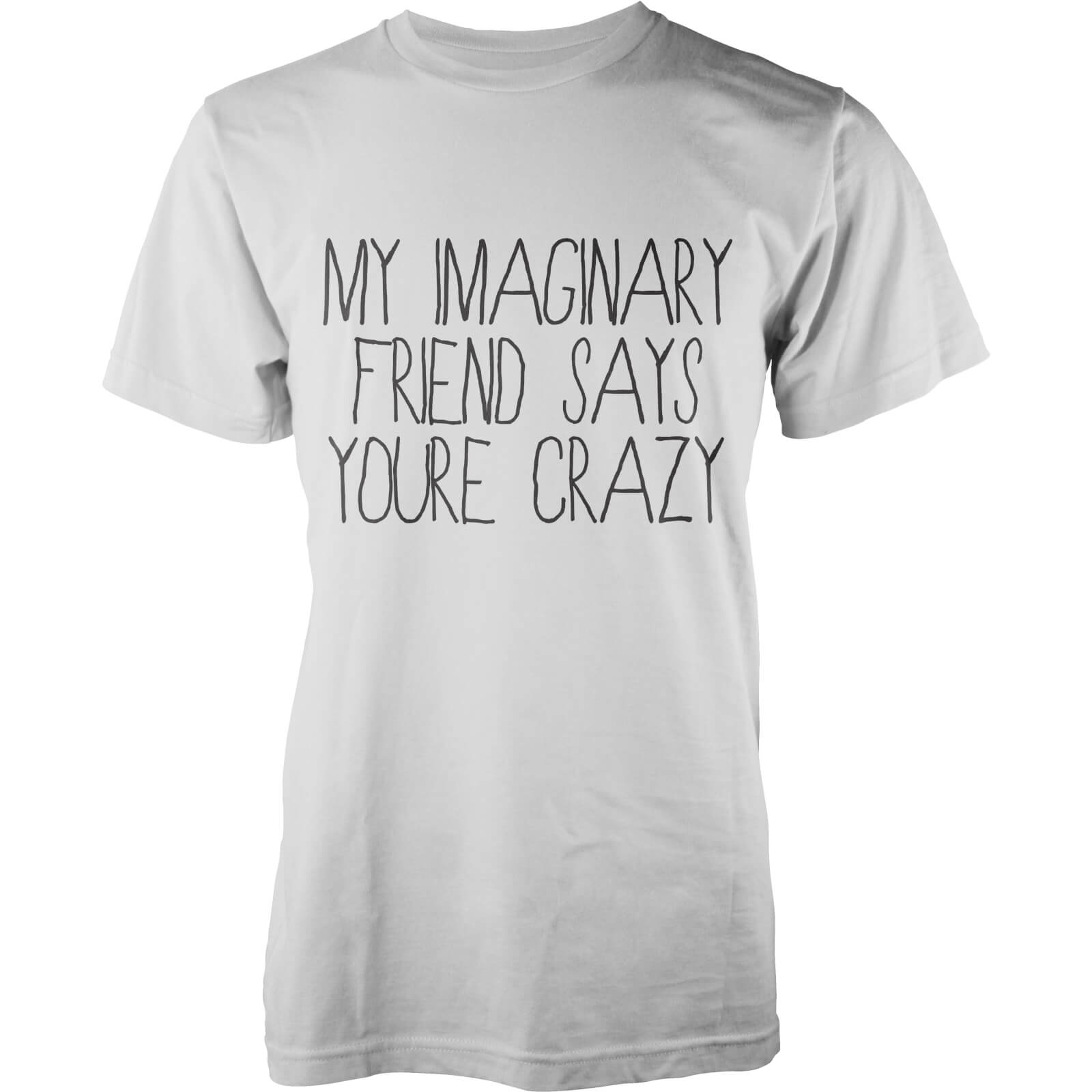 My Imaginary Friend Says You