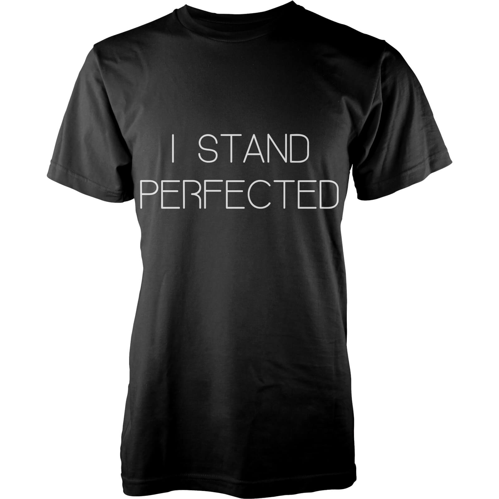 I Stand Perfected T-Shirt - Black