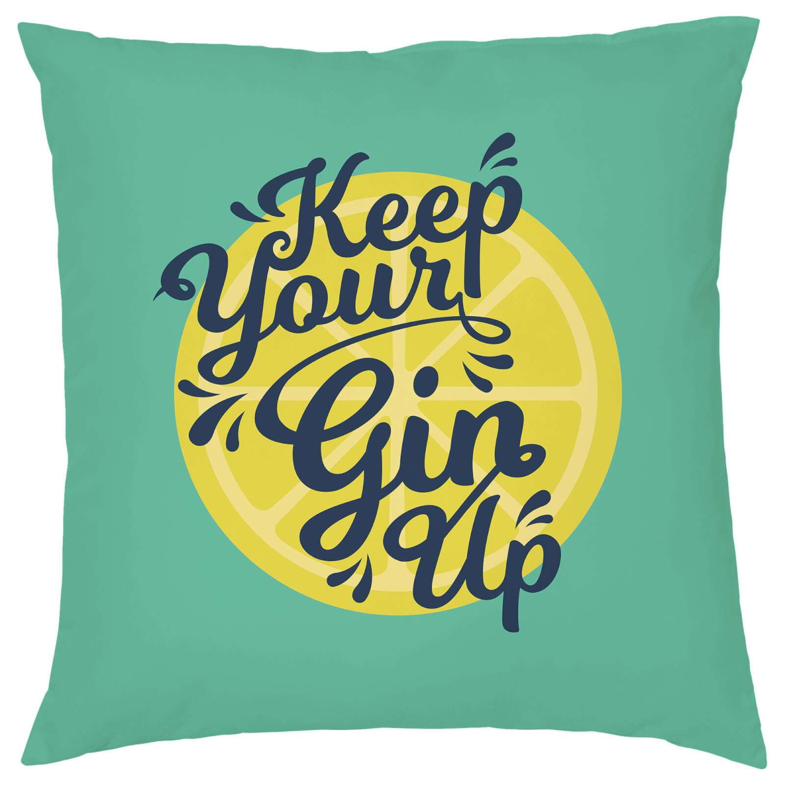 Keep Your Gin Up Cushion