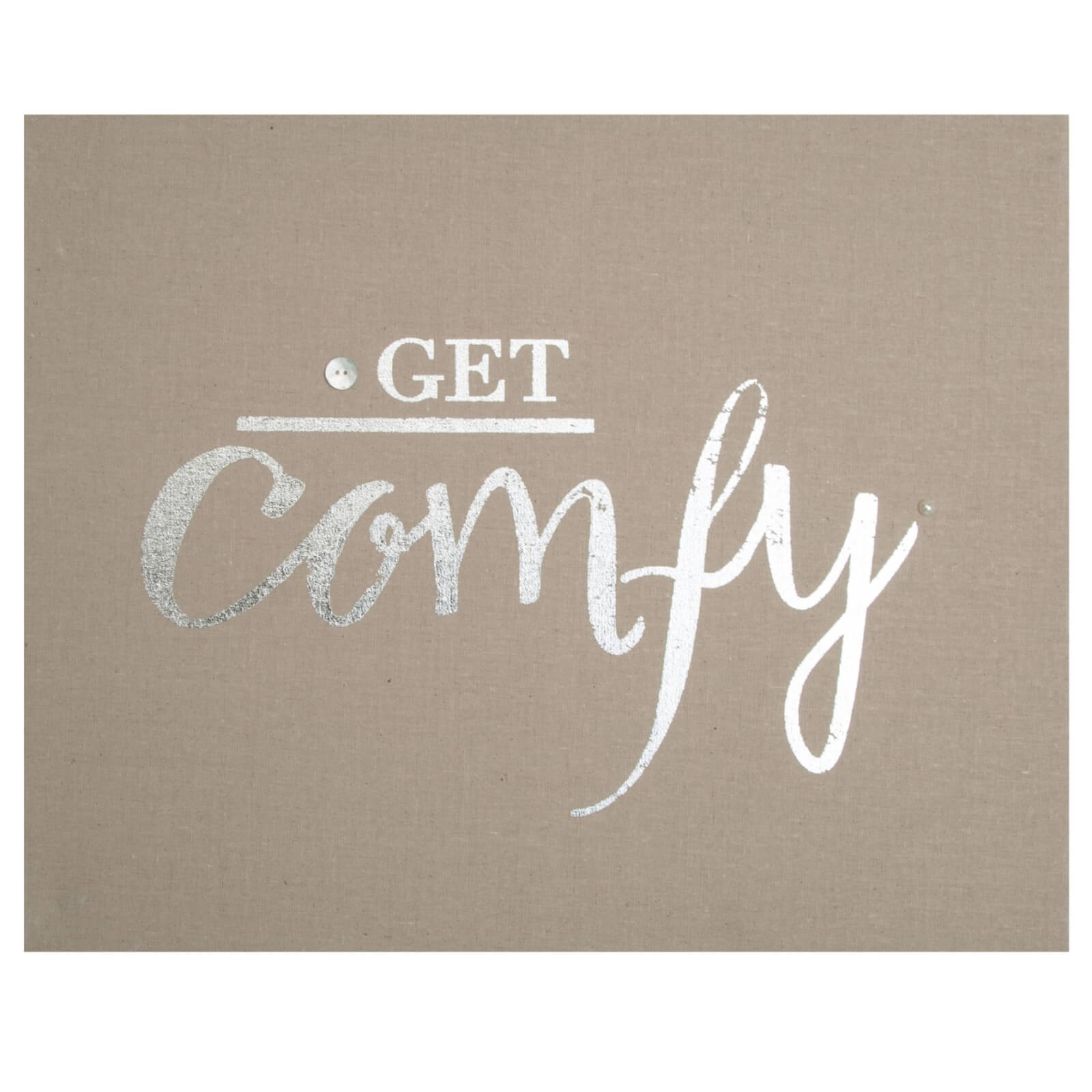 Art For The Home Get Comfy Embellished Fabric Canvas Wall Art