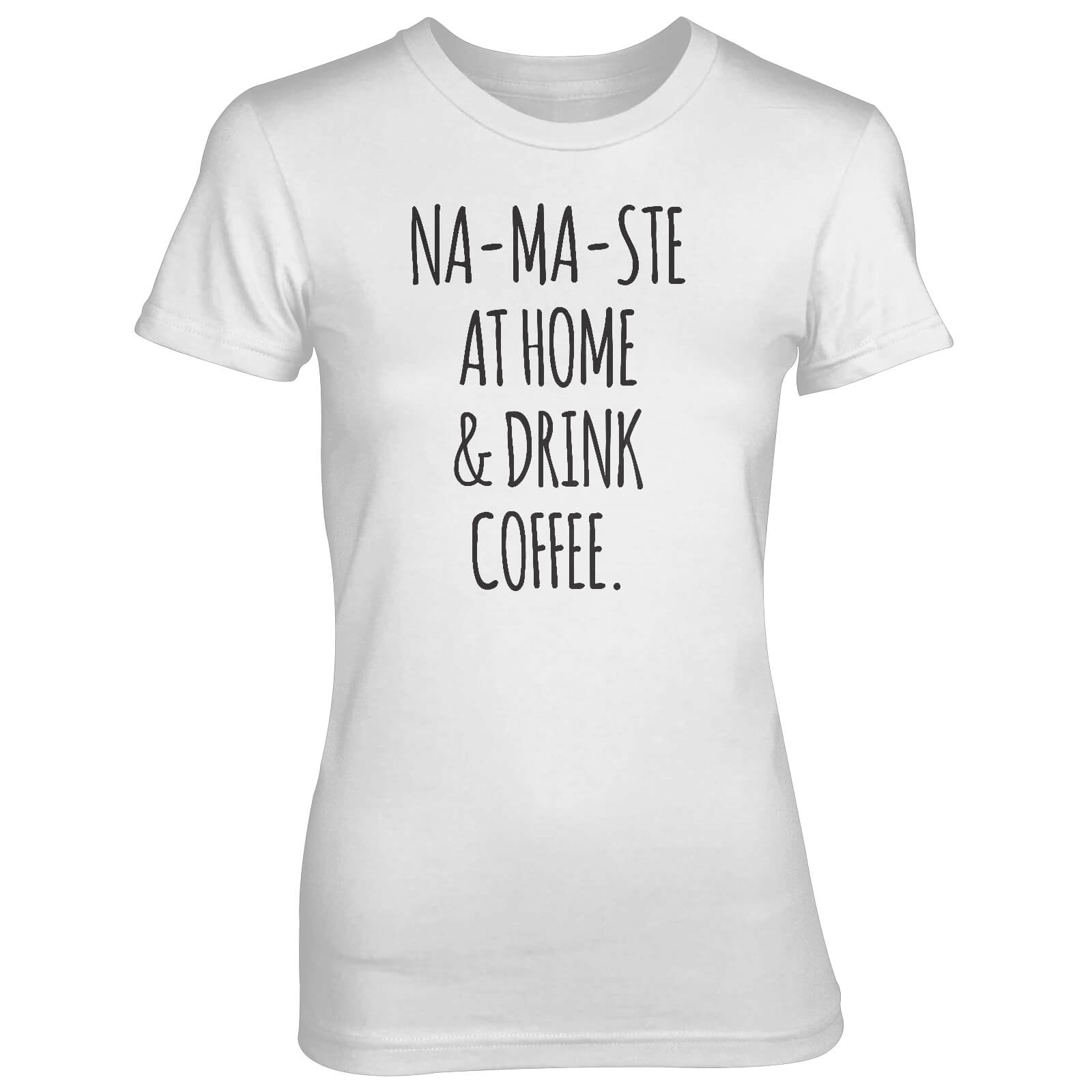 Na-Ma-Ste At Home And Drink Coffee Women