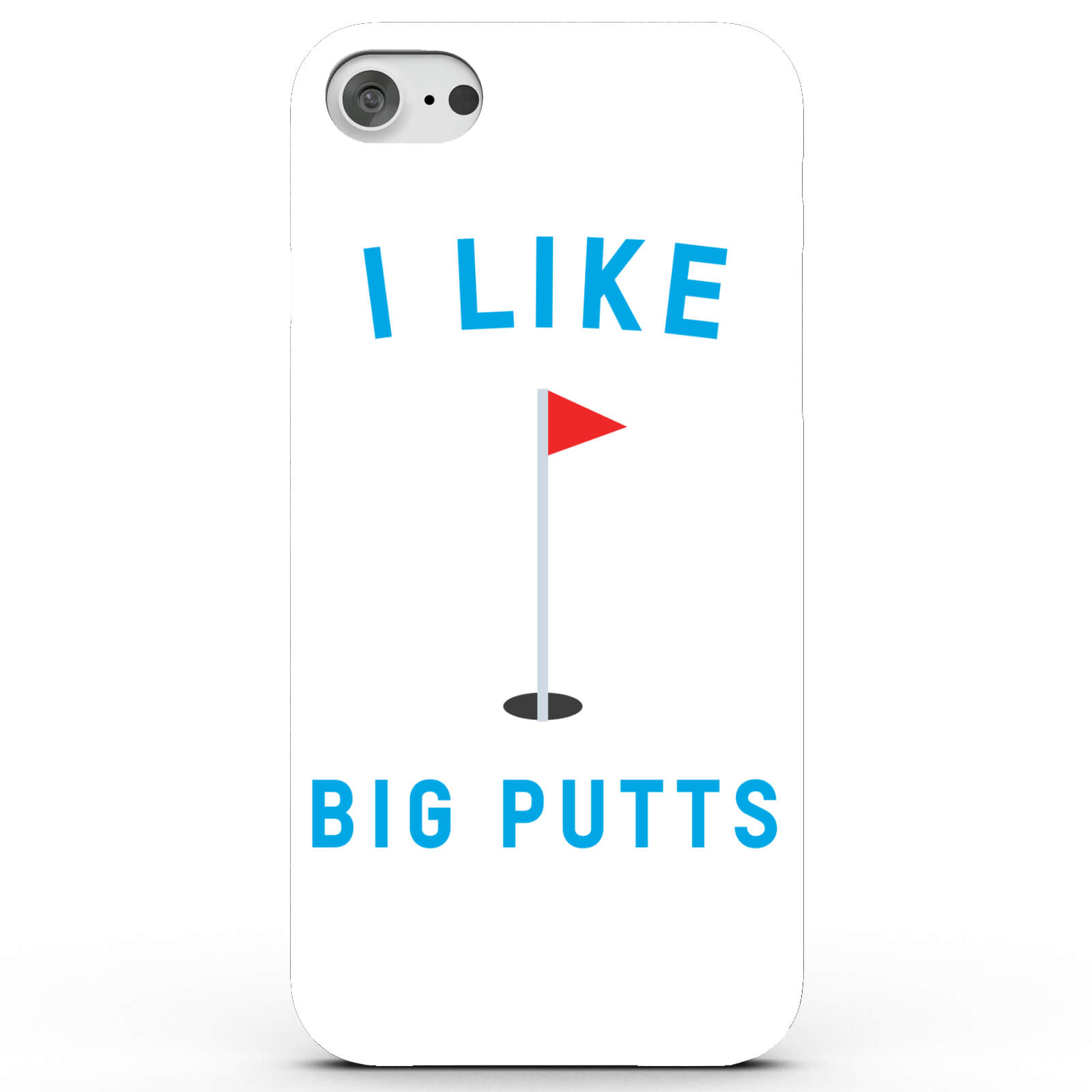 I Like Big Putts Phone Case for iPhone & Android - 4 Colours