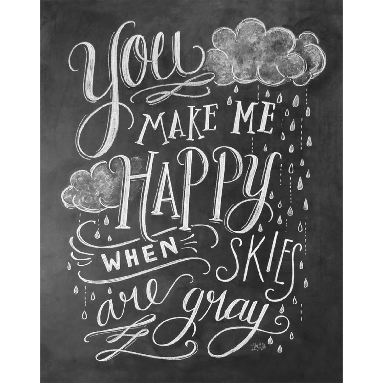 Lily & Val You Make Me Happy Art Print