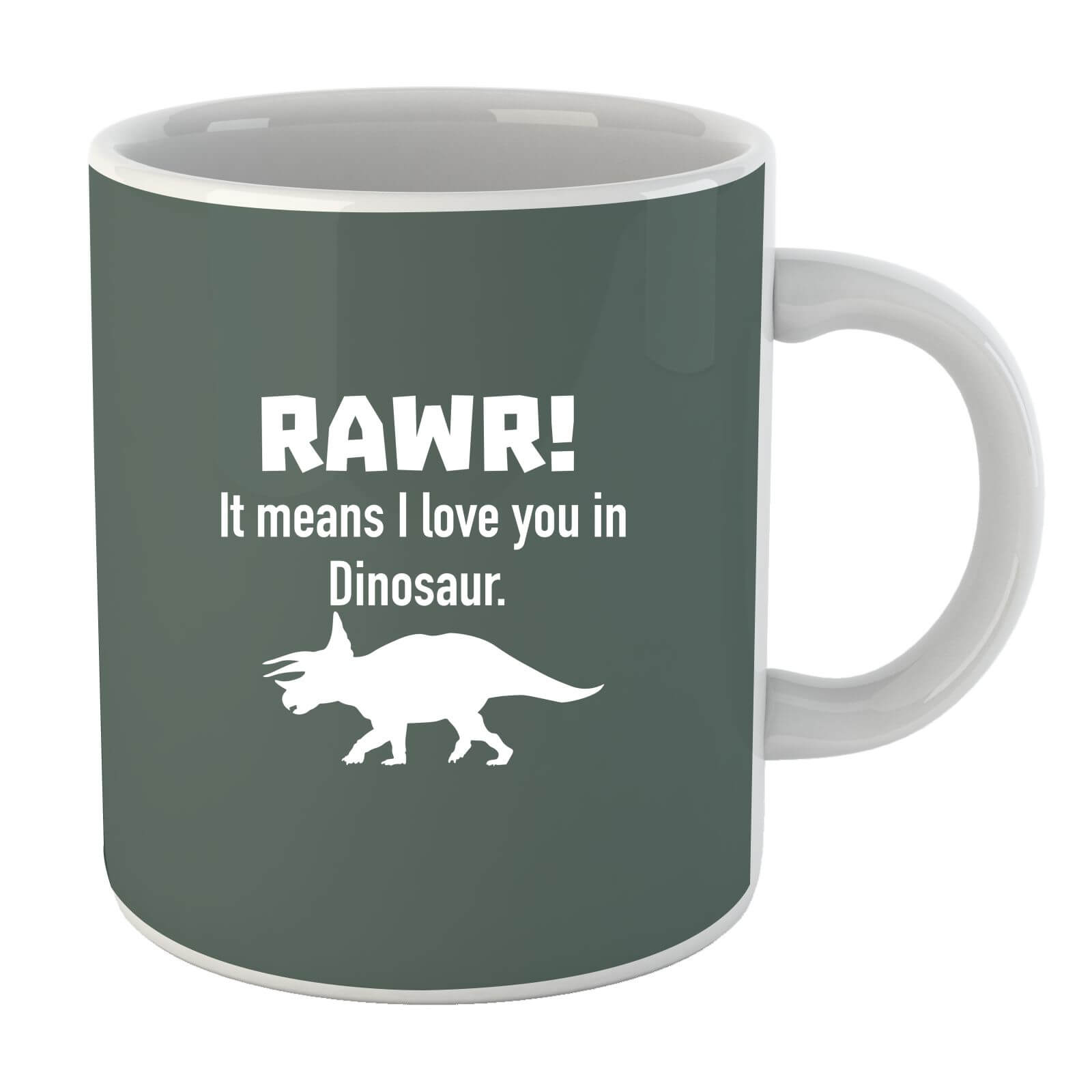 RAWR! It Means I Love You (white) Mug
