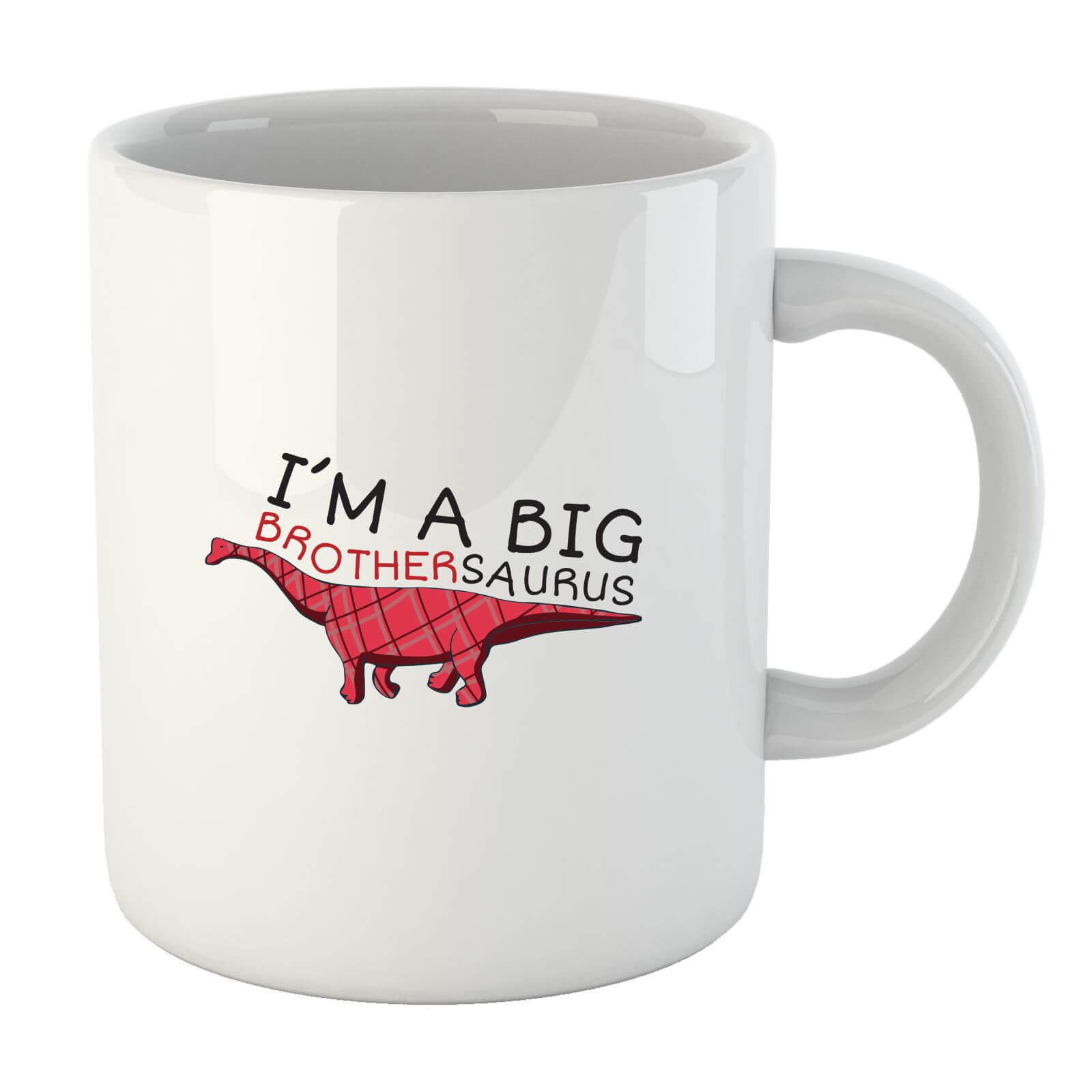 Im a Big Brothersaurus Mug