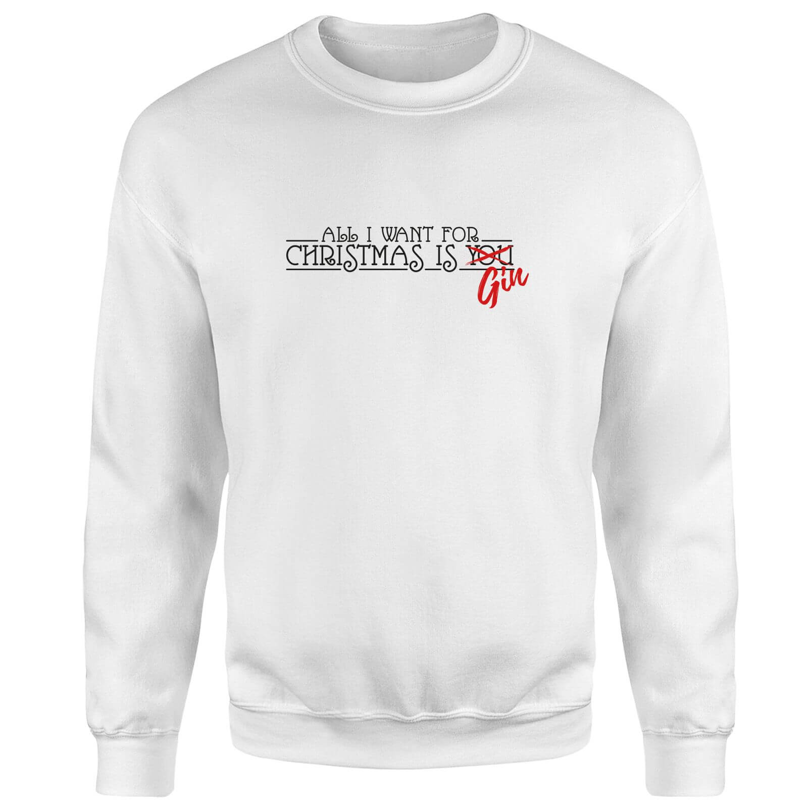 All I Want For Christmas Is Gin Sweatshirt - White