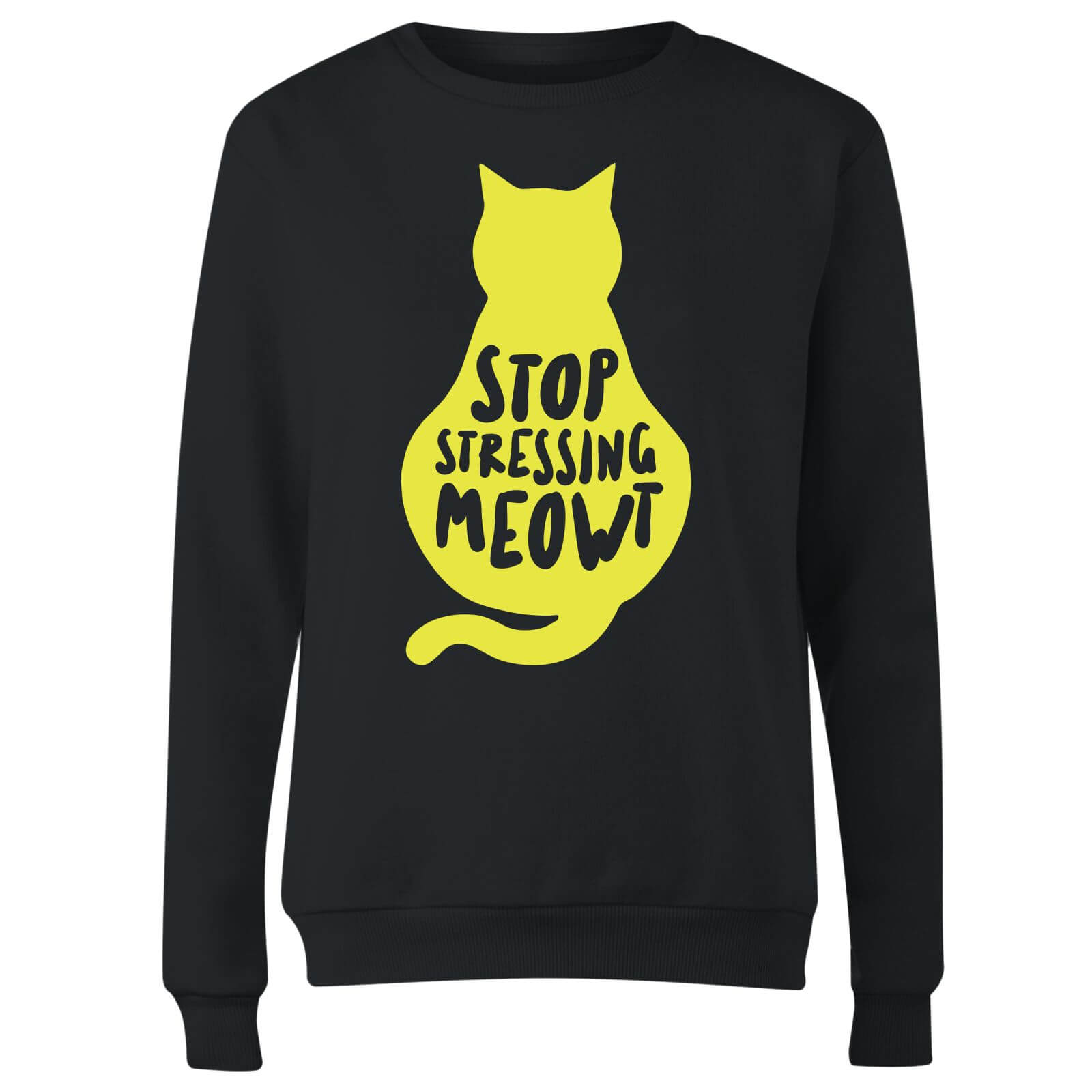 Stop Stressing Meowt Women