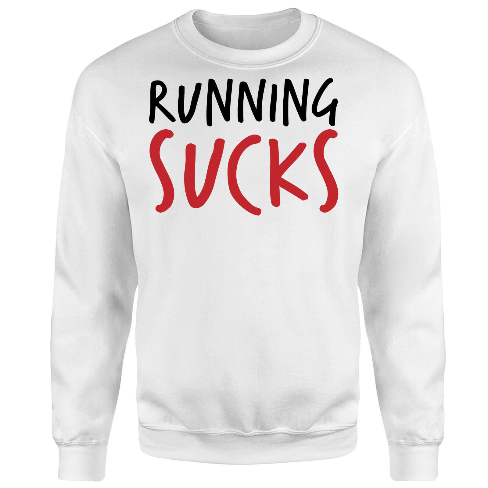 Running Sucks Sweatshirt - White