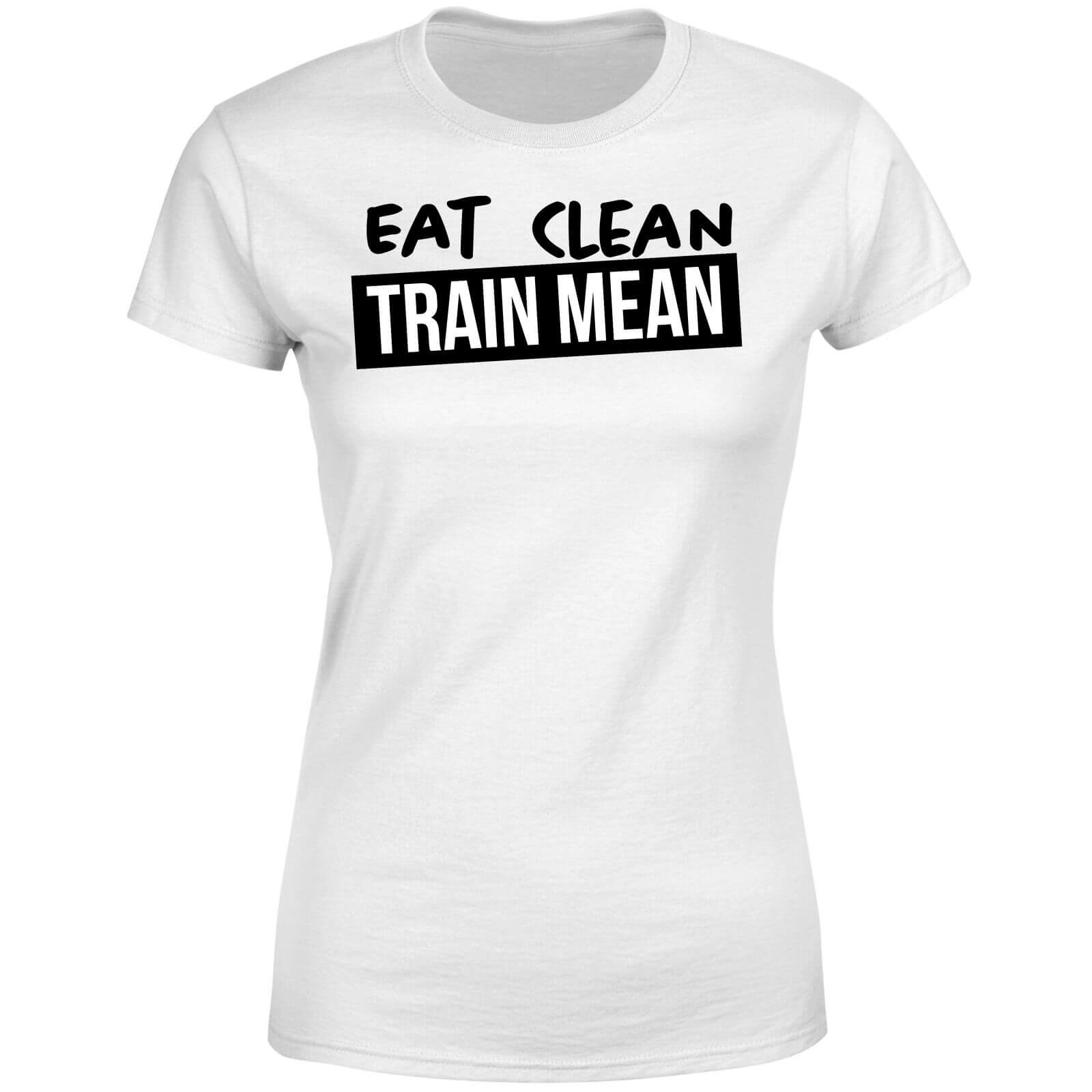 Eat Clean Train Mean Women