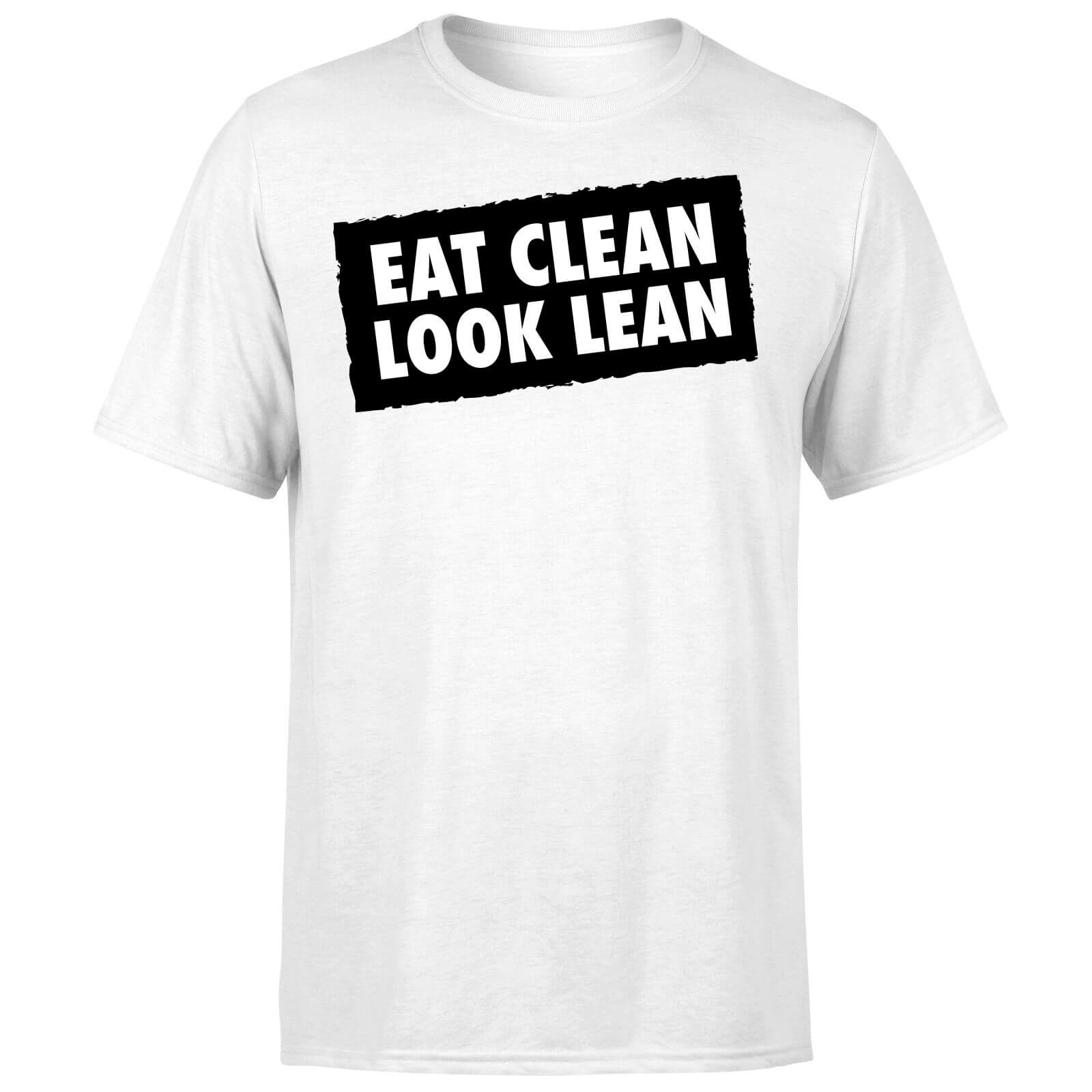 Eat Clean Look Lean T-Shirt - White
