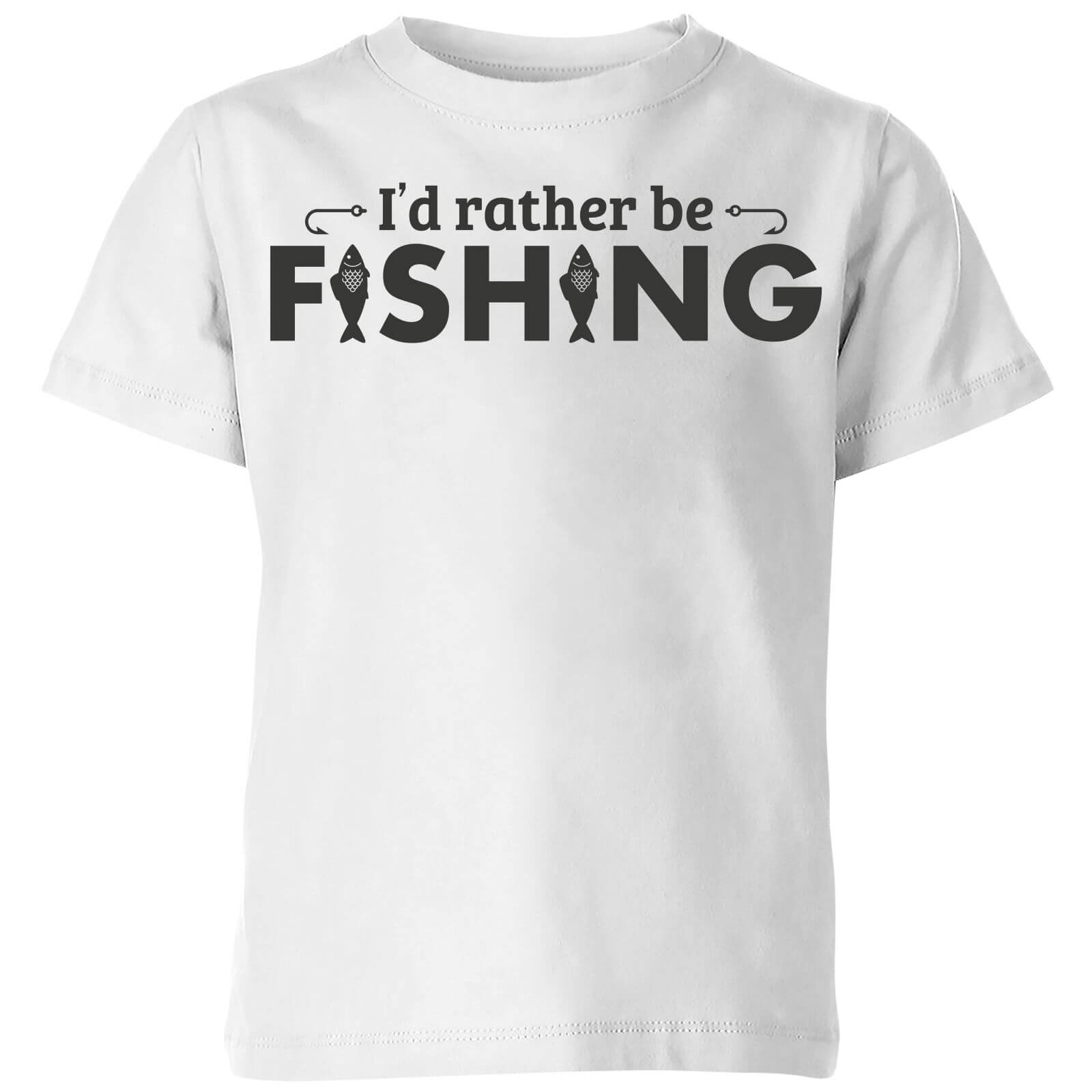 Id Rather be Fishing Kids