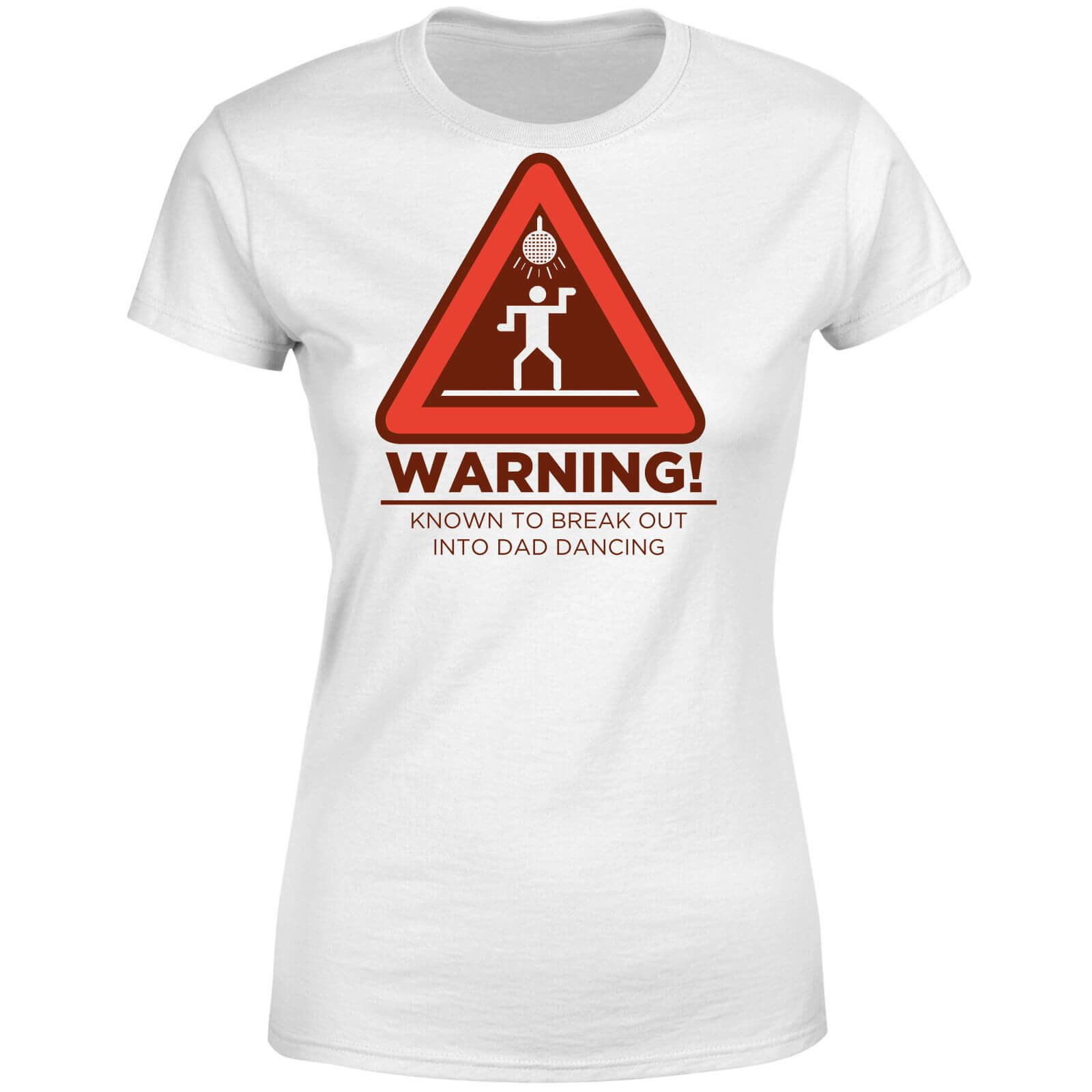 Warning Dad Dancing Women