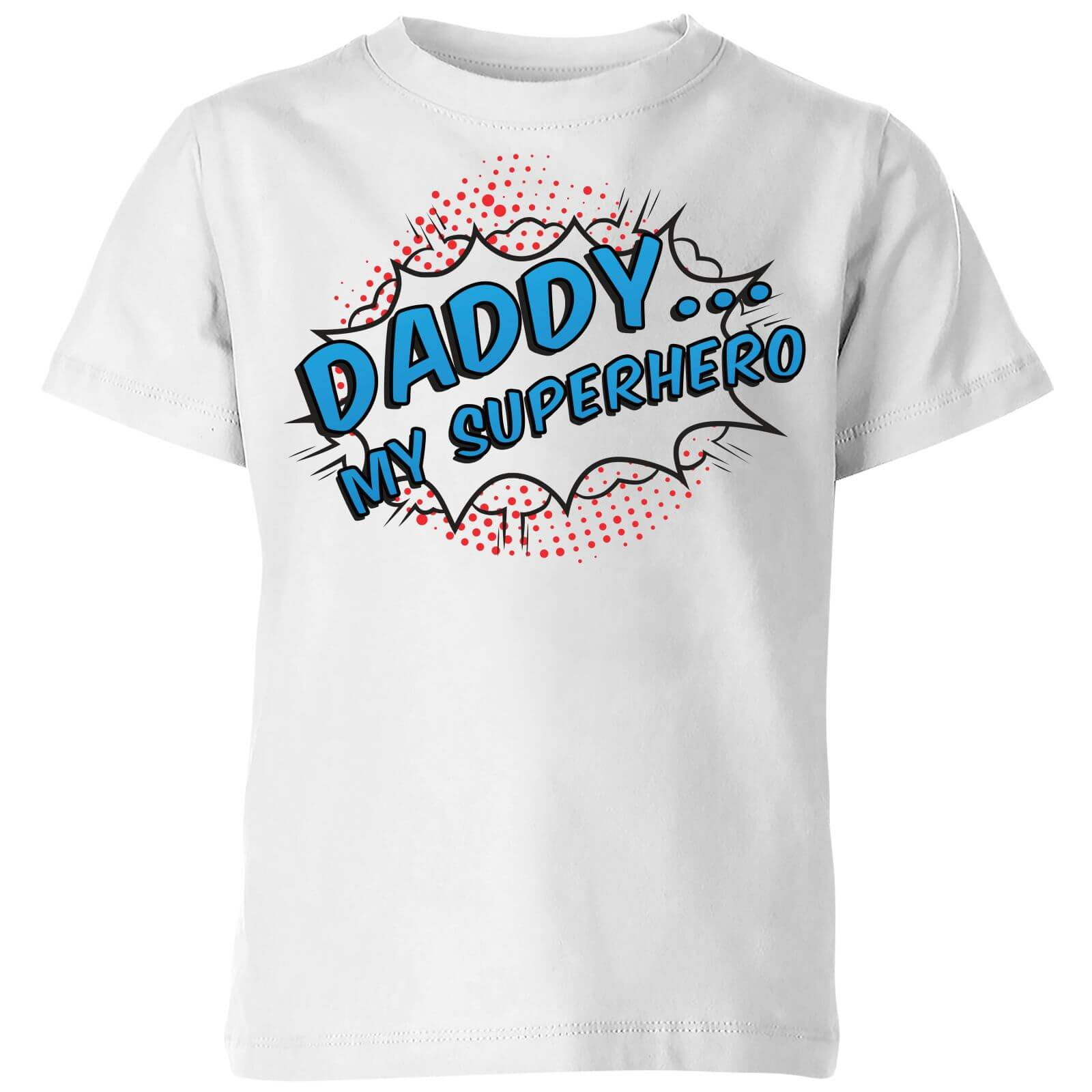Daddy My Superhero Kids T-Shirt - White
