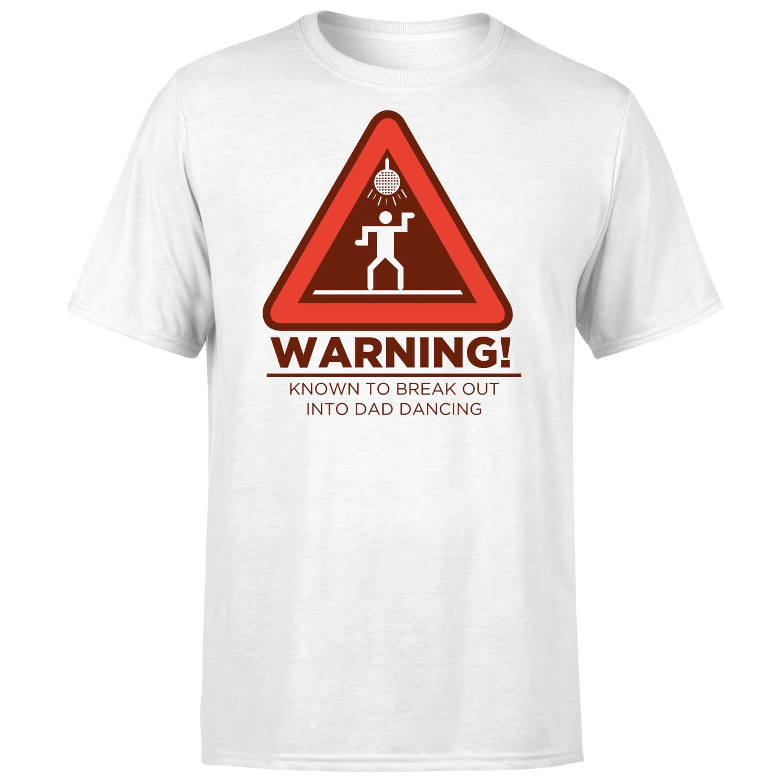 Warning Dad Dancing T-Shirt - White