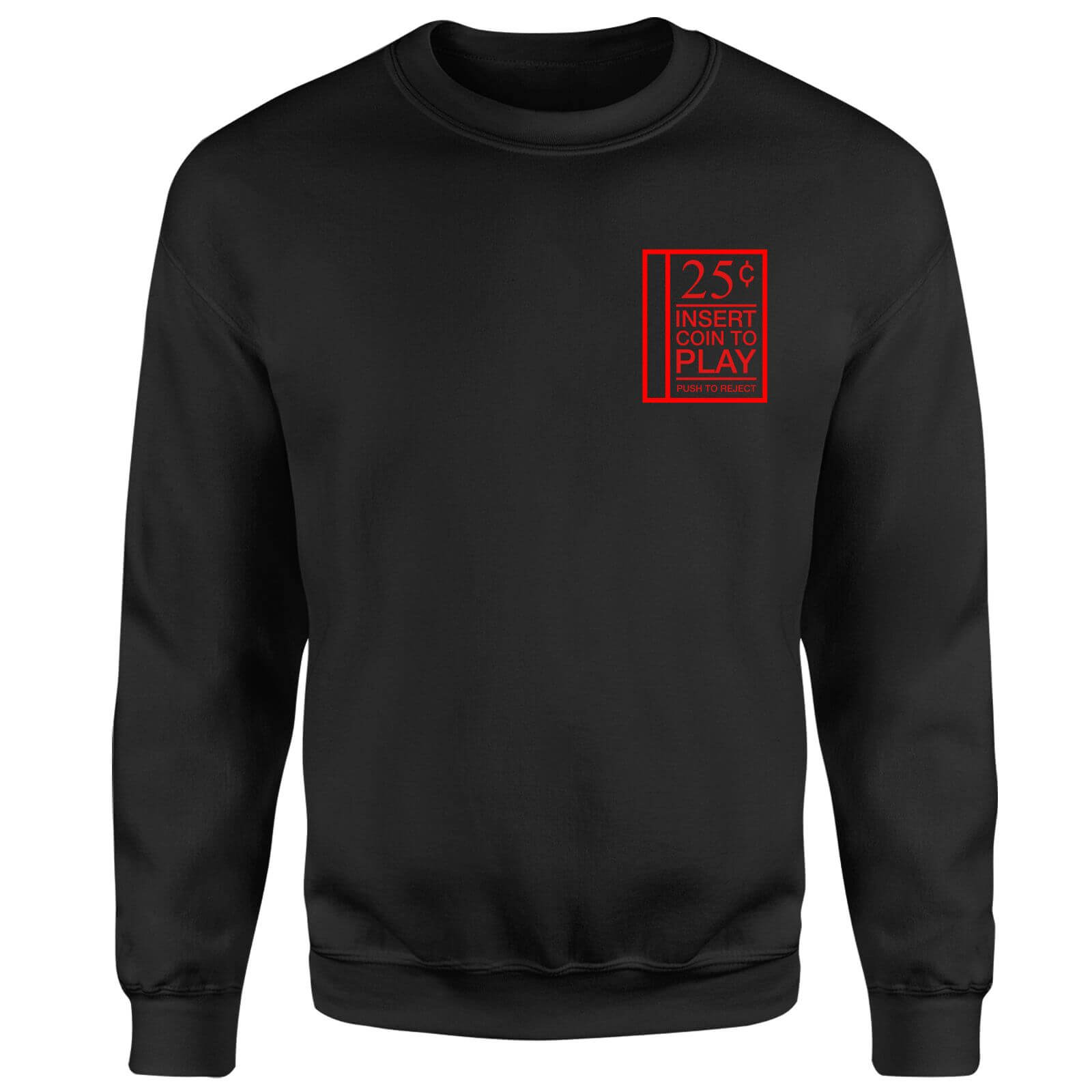 Insert Coint to Play Sweatshirt - Black