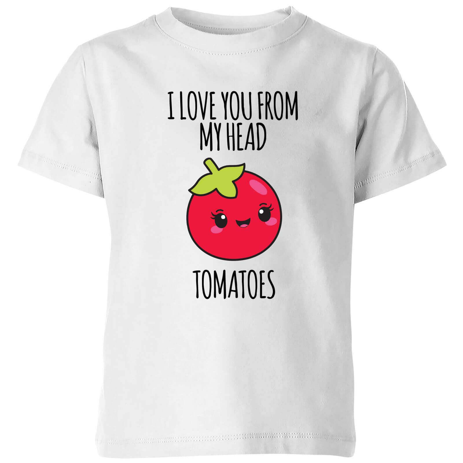 My Little Rascal I Love You From My Head Tomatoes Kids