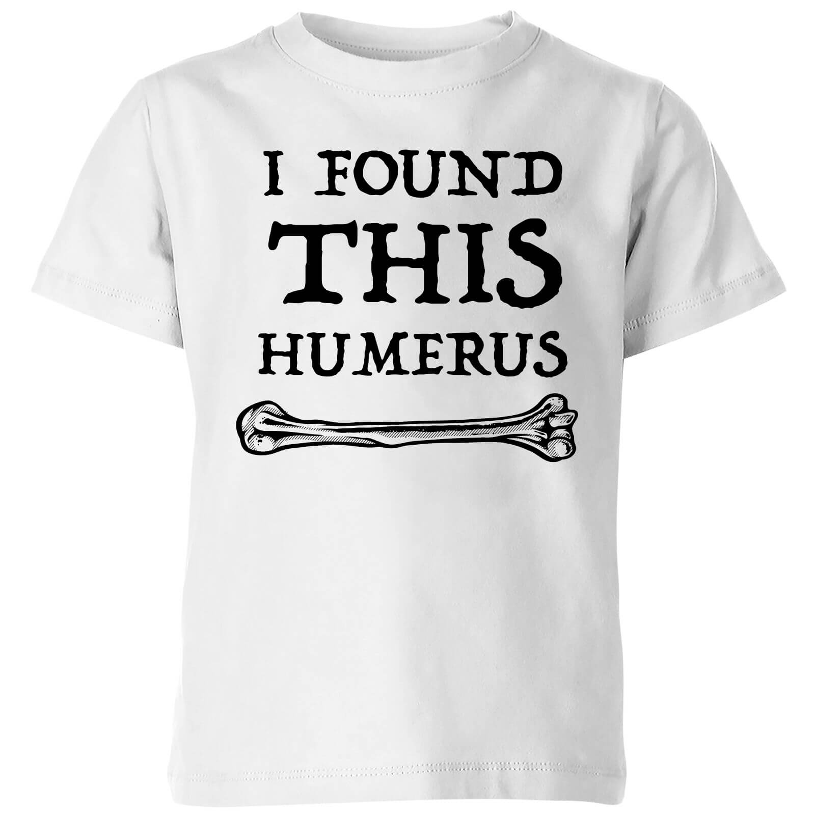 I Found This Humerus Kids T-shirt - White
