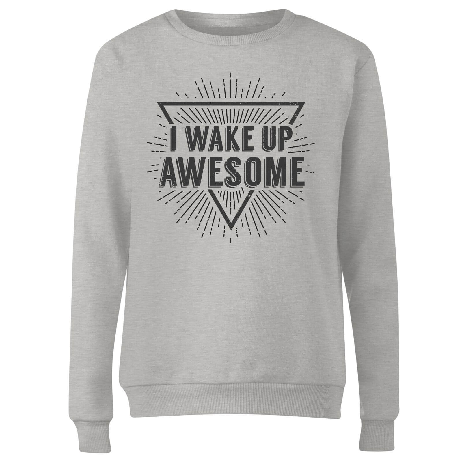 I Wake up Awesome Women