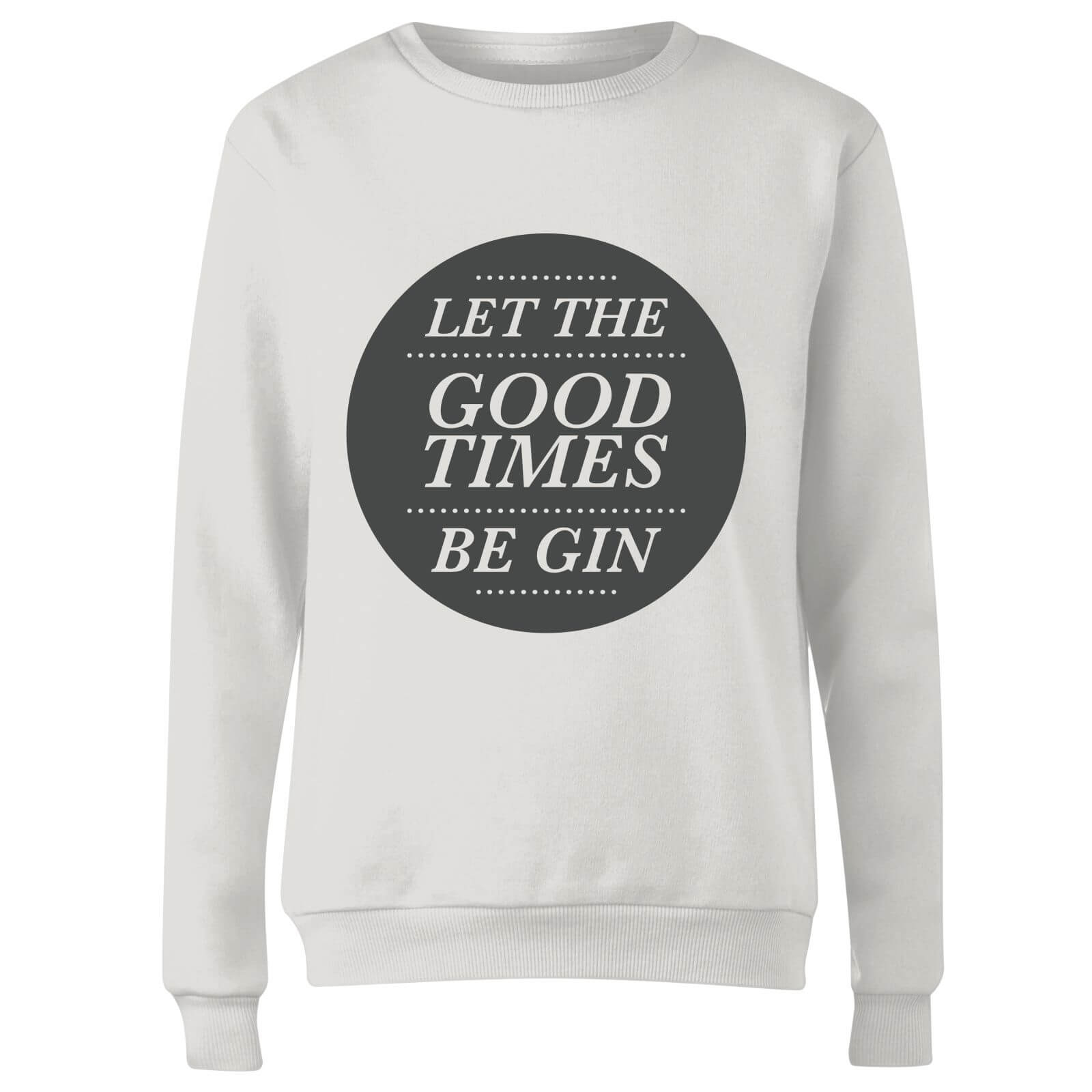 Let the Good Times Be Gin Women