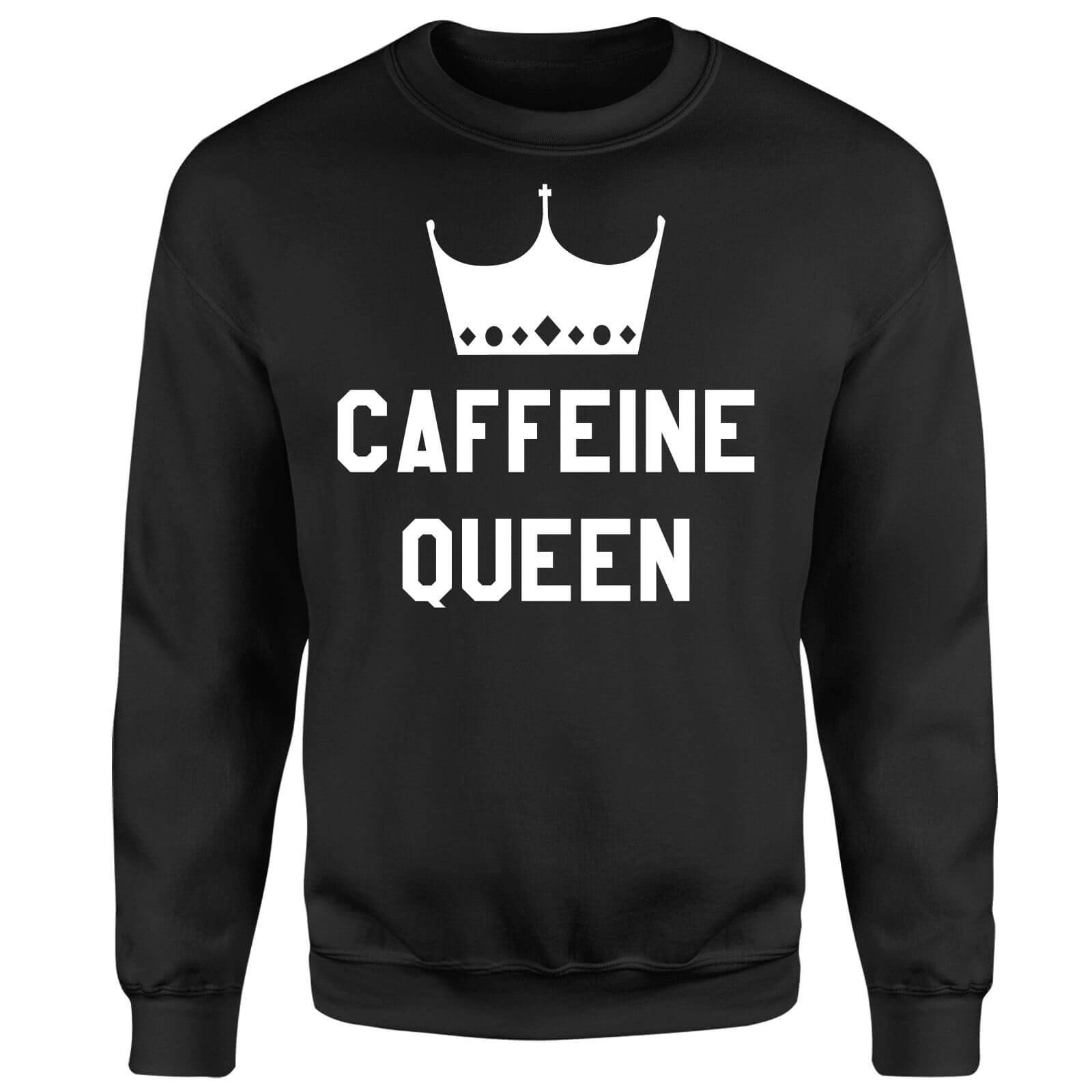 Caffeine Queen Sweatshirt - Black