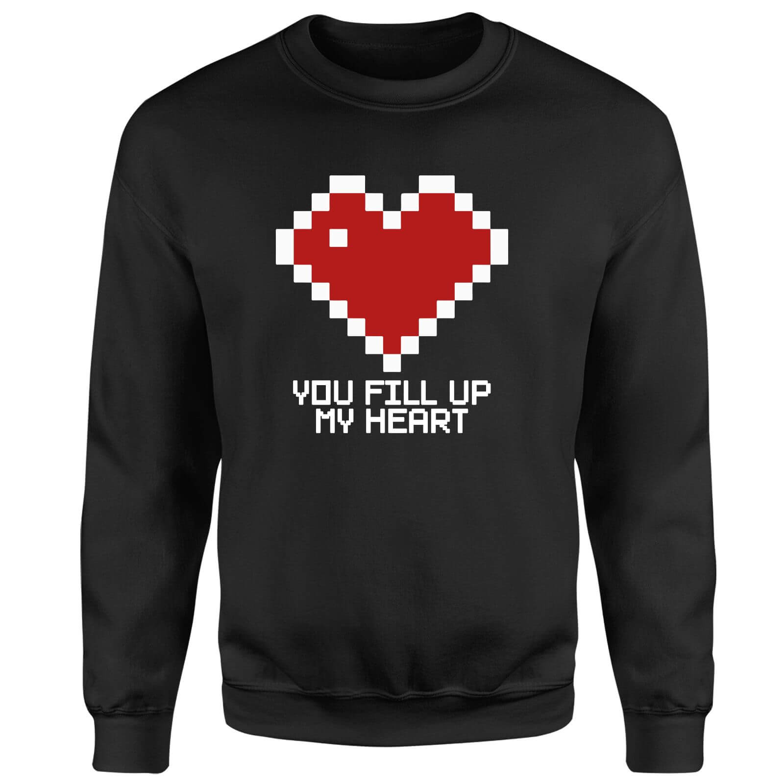 You Fill Up My Heart Sweatshirt - Black