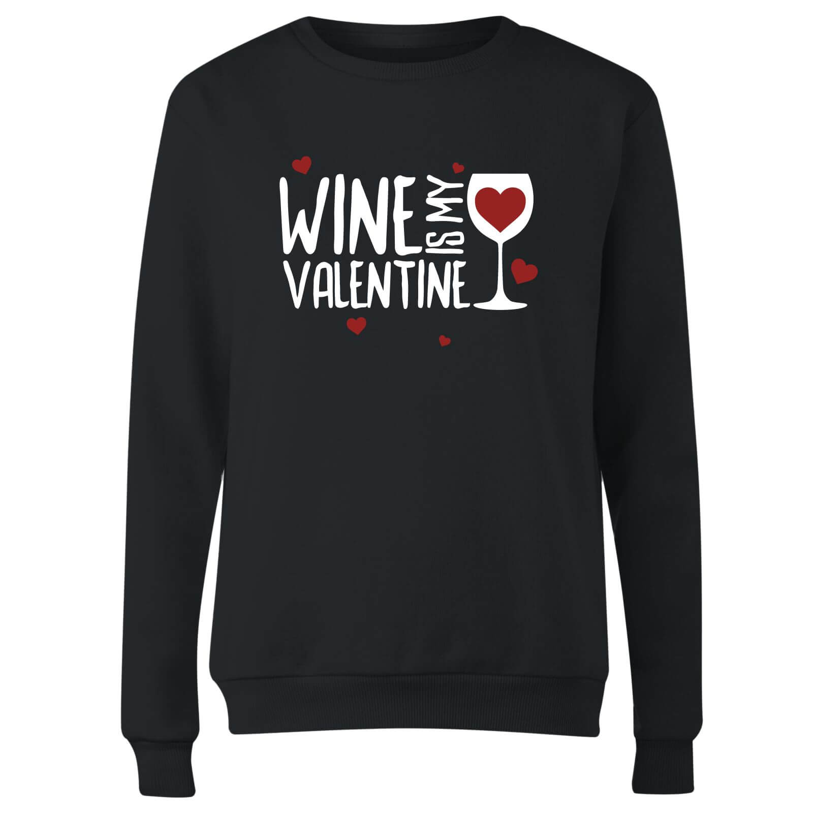 Wine Is My Valentine Women