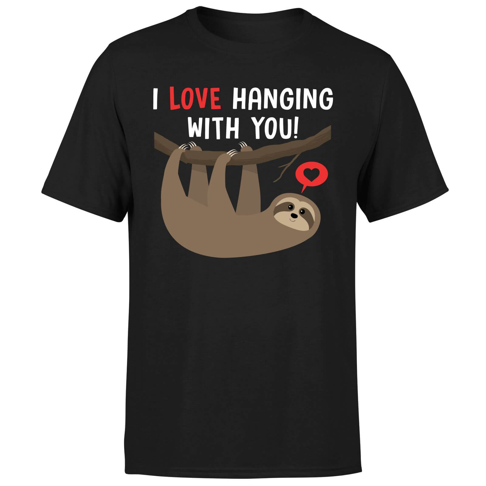 I Love Hanging With You T-Shirt - Black