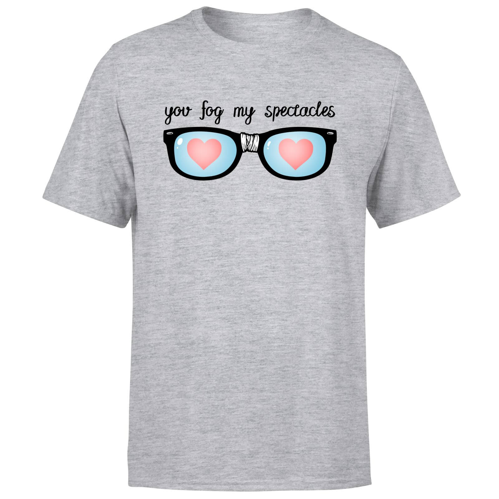 You Fog My Spectacles T-Shirt - Grey