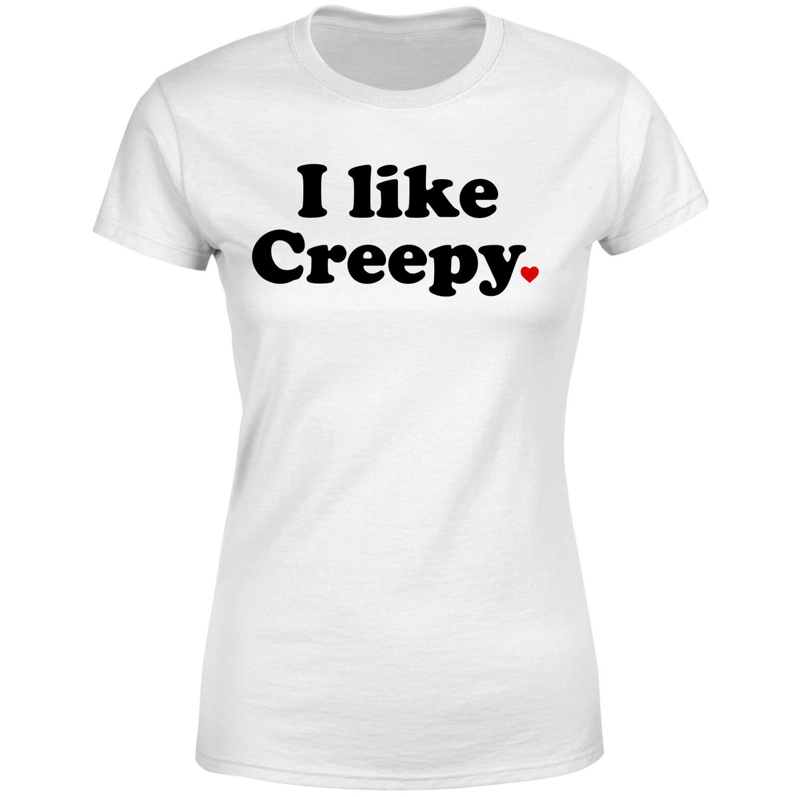 I Like Creepy Women