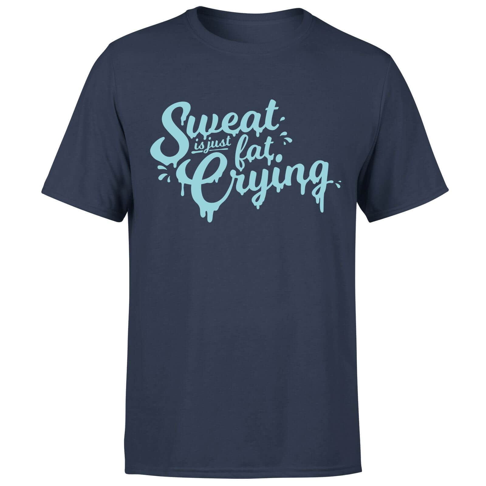 Sweat Is Just Fat Crying T-Shirt - Navy