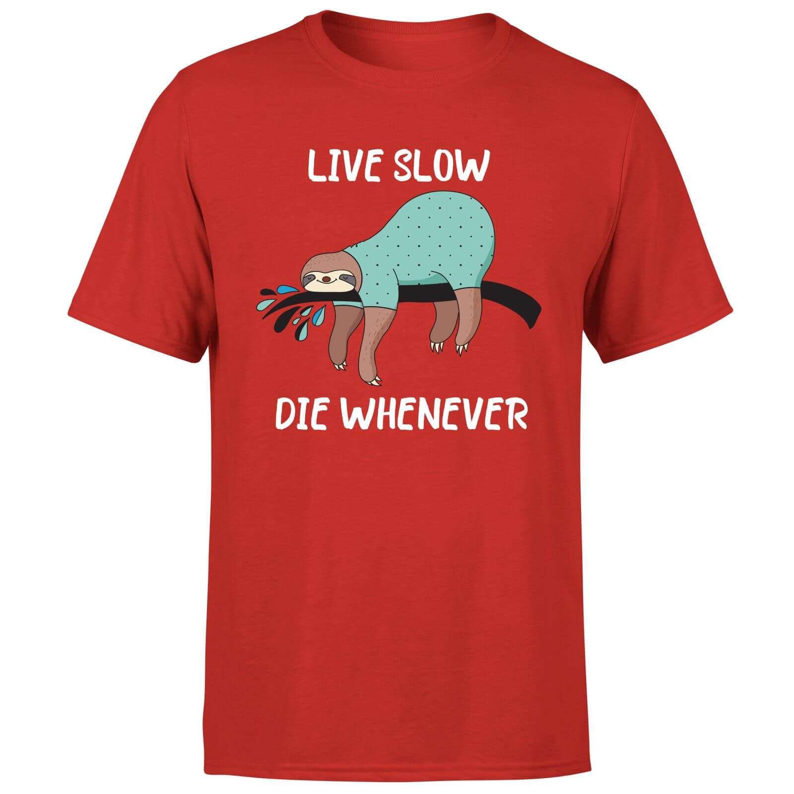 Live Slow Die WHenever T-Shirt - Red