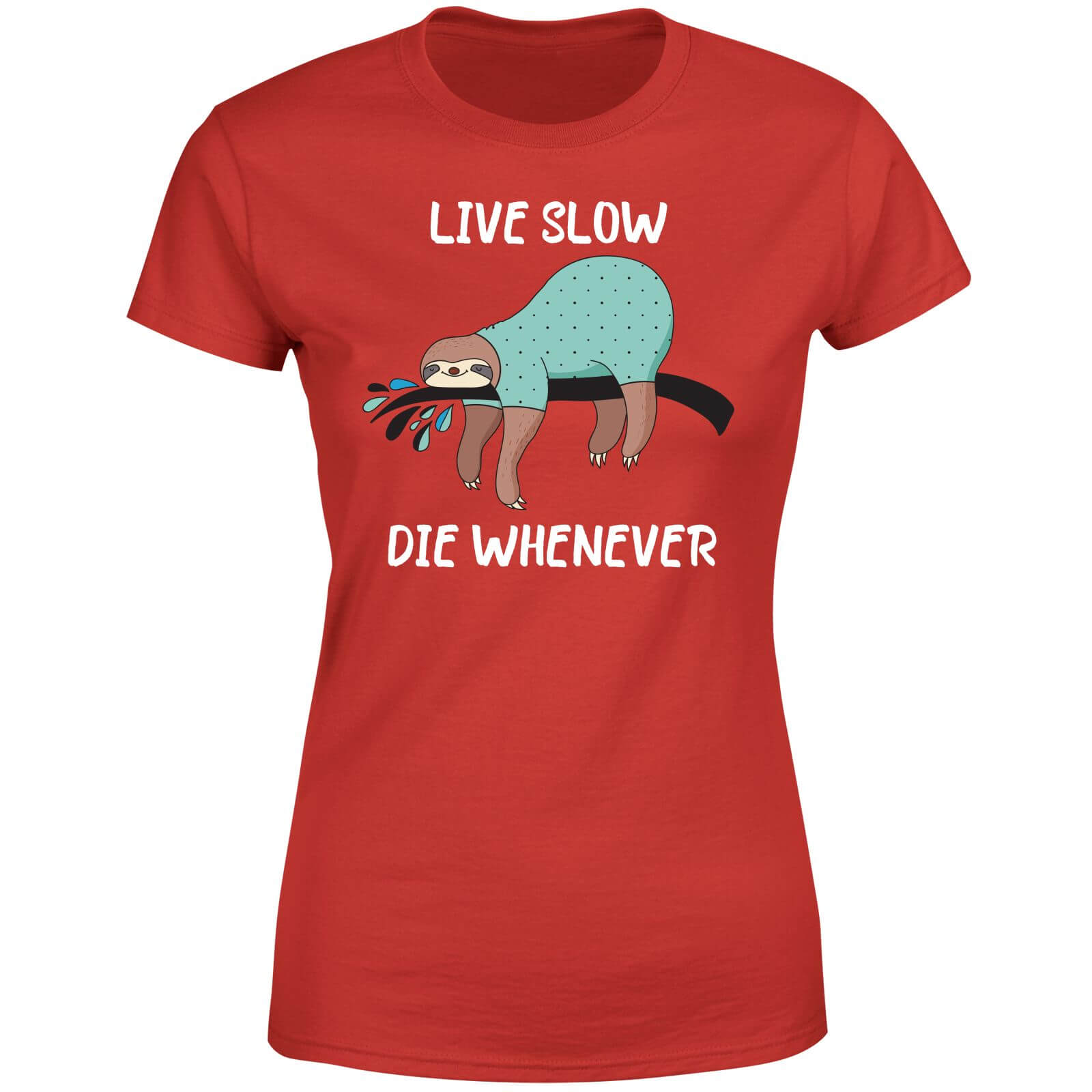 Live Slow Die WHenever Women