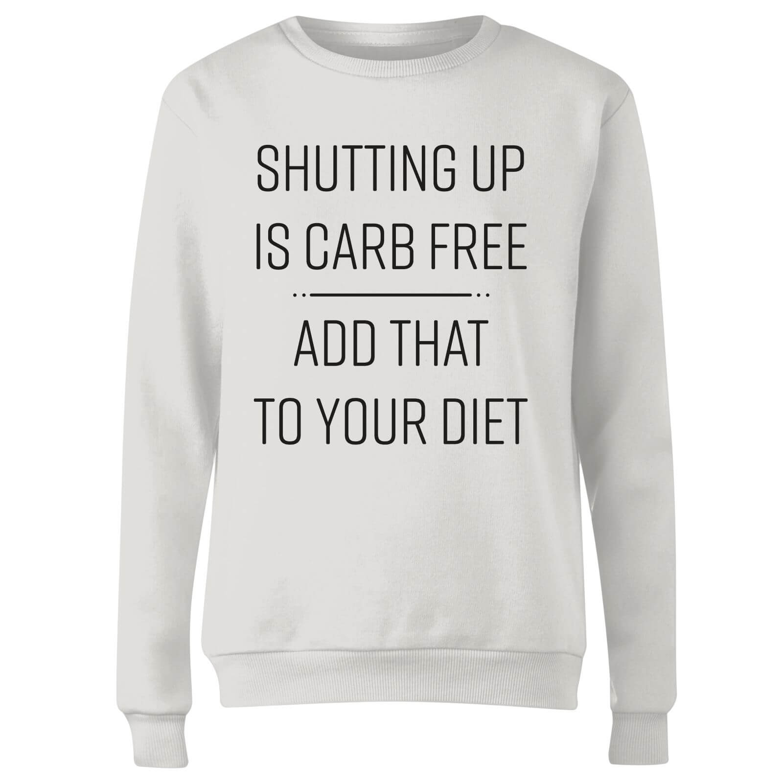 Shutting Up Is Carb Free Women