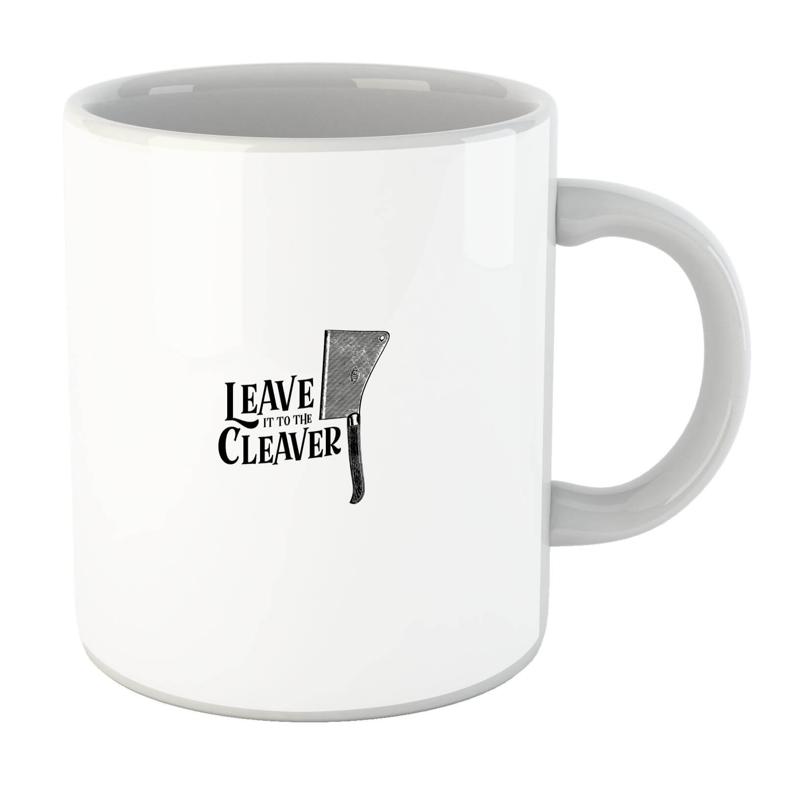 Leave It To The Cleaver Mug