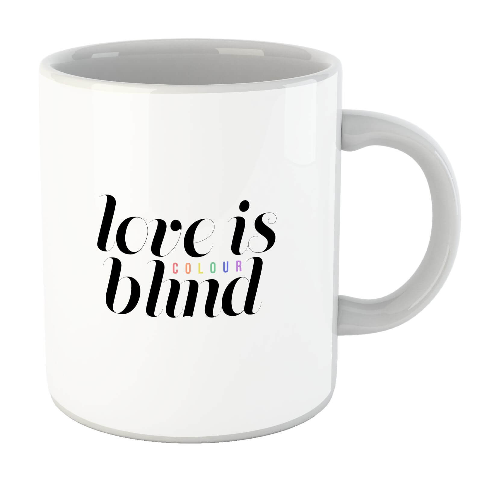 Love Is (Colour) Blind Mug