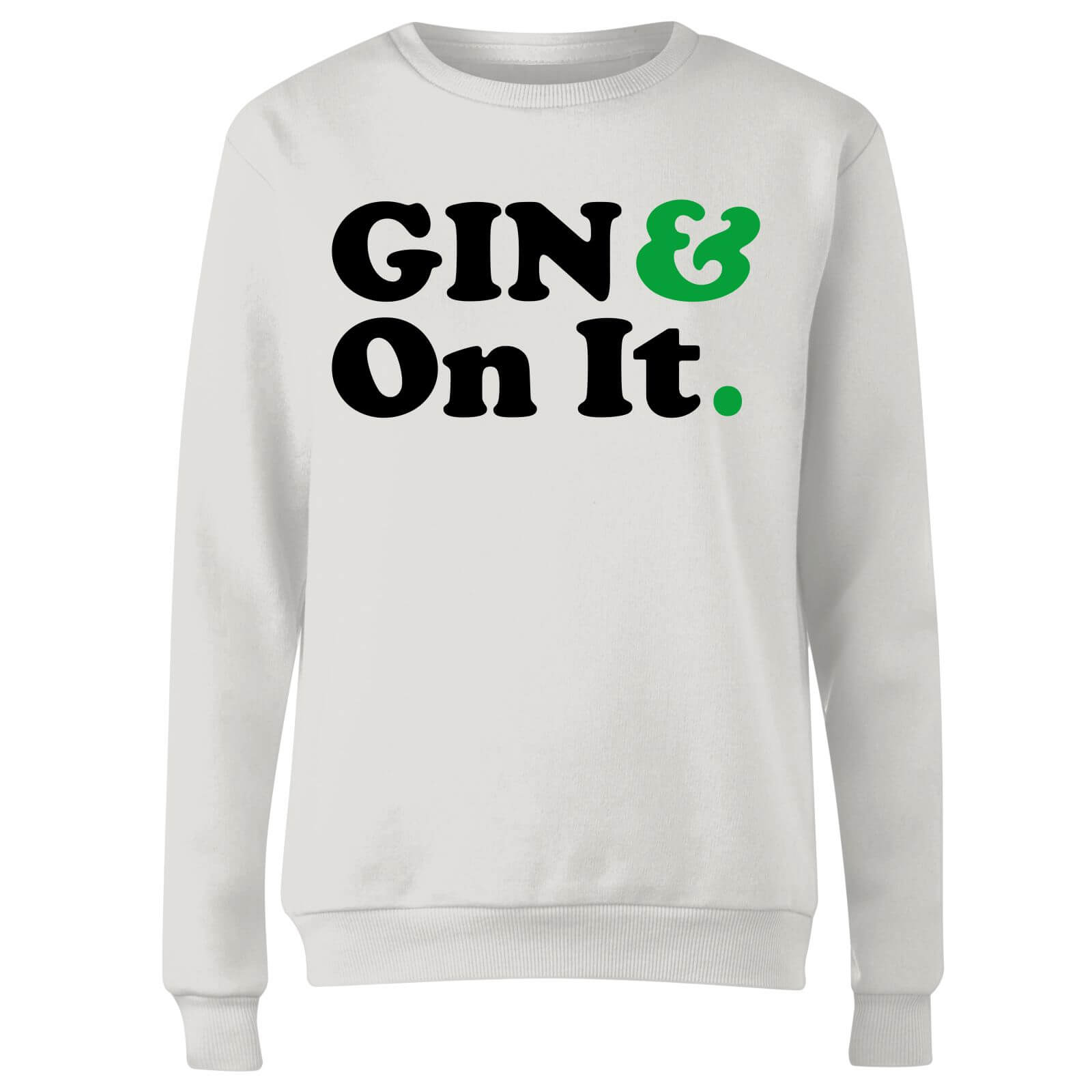Gin & On It Women