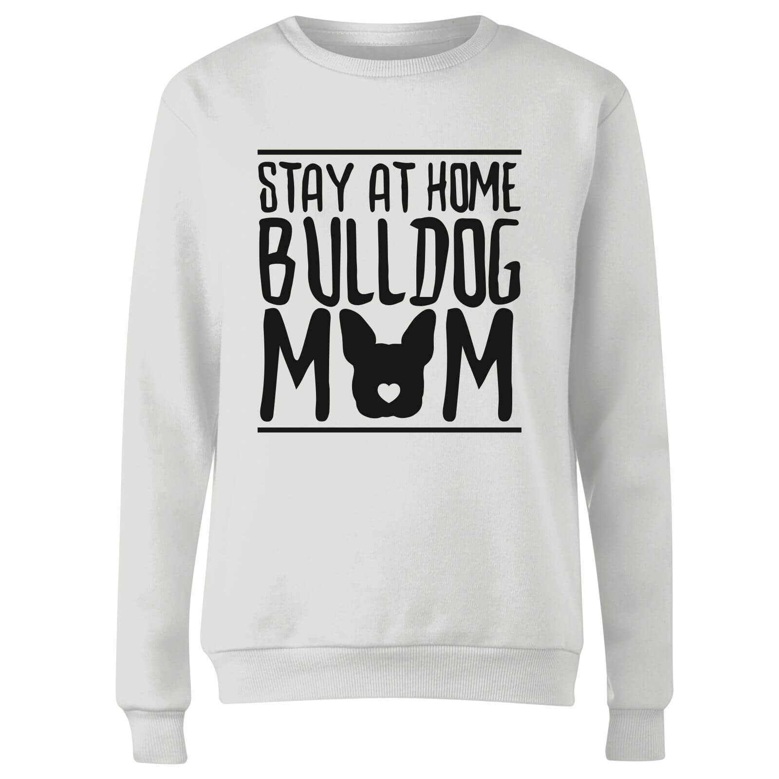 Stay At Home Bulldog Mom Women
