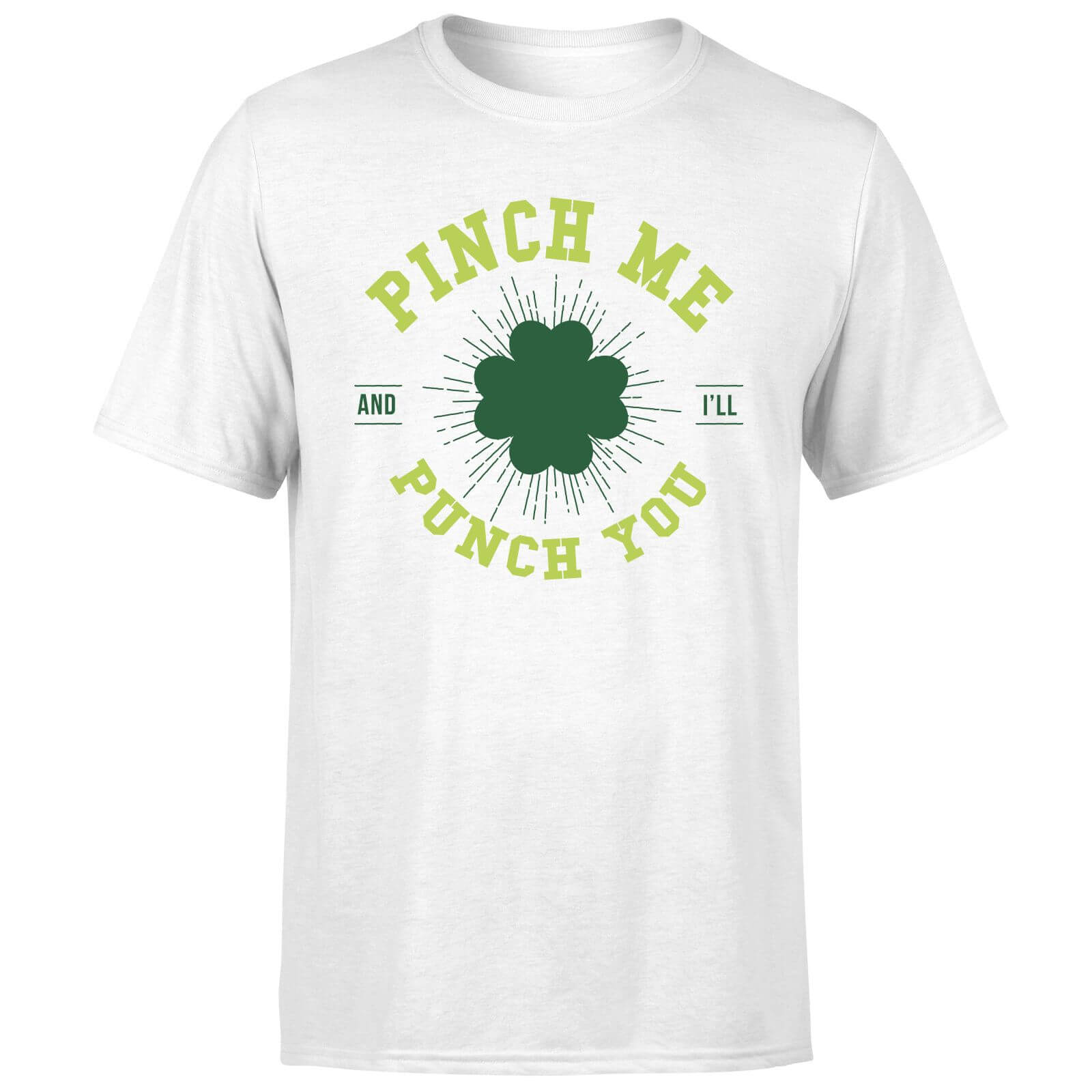 Beershield Pinch Me And Ill Punch You T-Shirt - White
