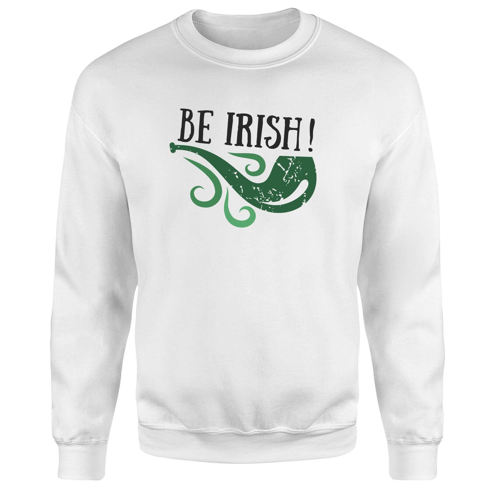 Be Irish Sweatshirt - White
