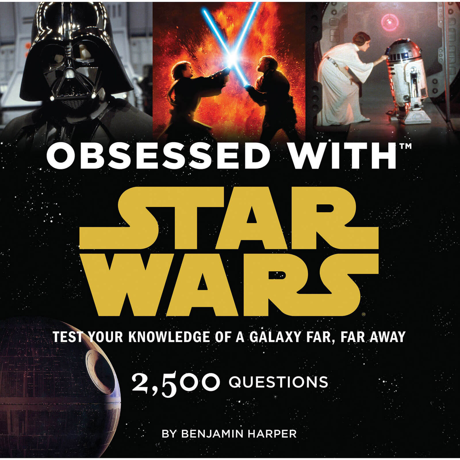 Obsessed with Star Wars: 2,500 Questions Paperback Book