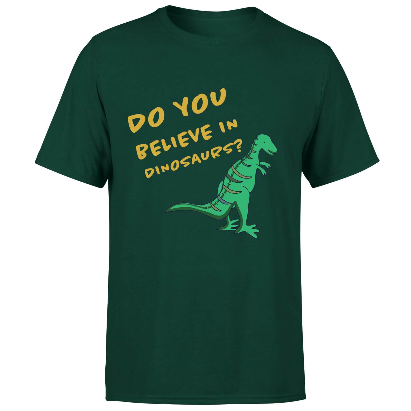 Do You Believe In Dinosaurs? T-Shirt - Forest Green