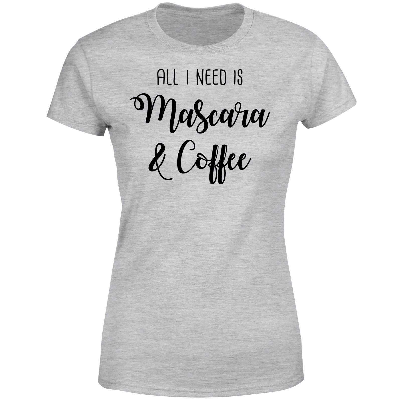 All I Need Is Mascara And Coffee Women