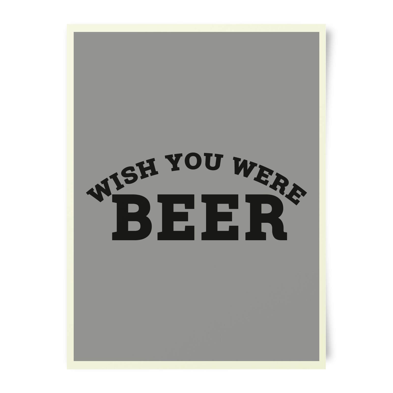 Beershield Wish You Were Beer Art Print