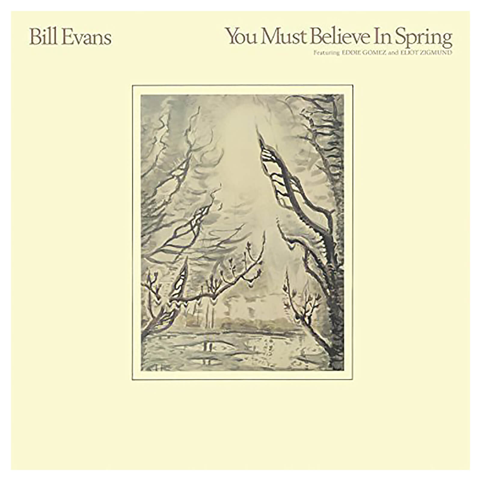 Bill Evans - You Must Believe In Spring - Vinyl