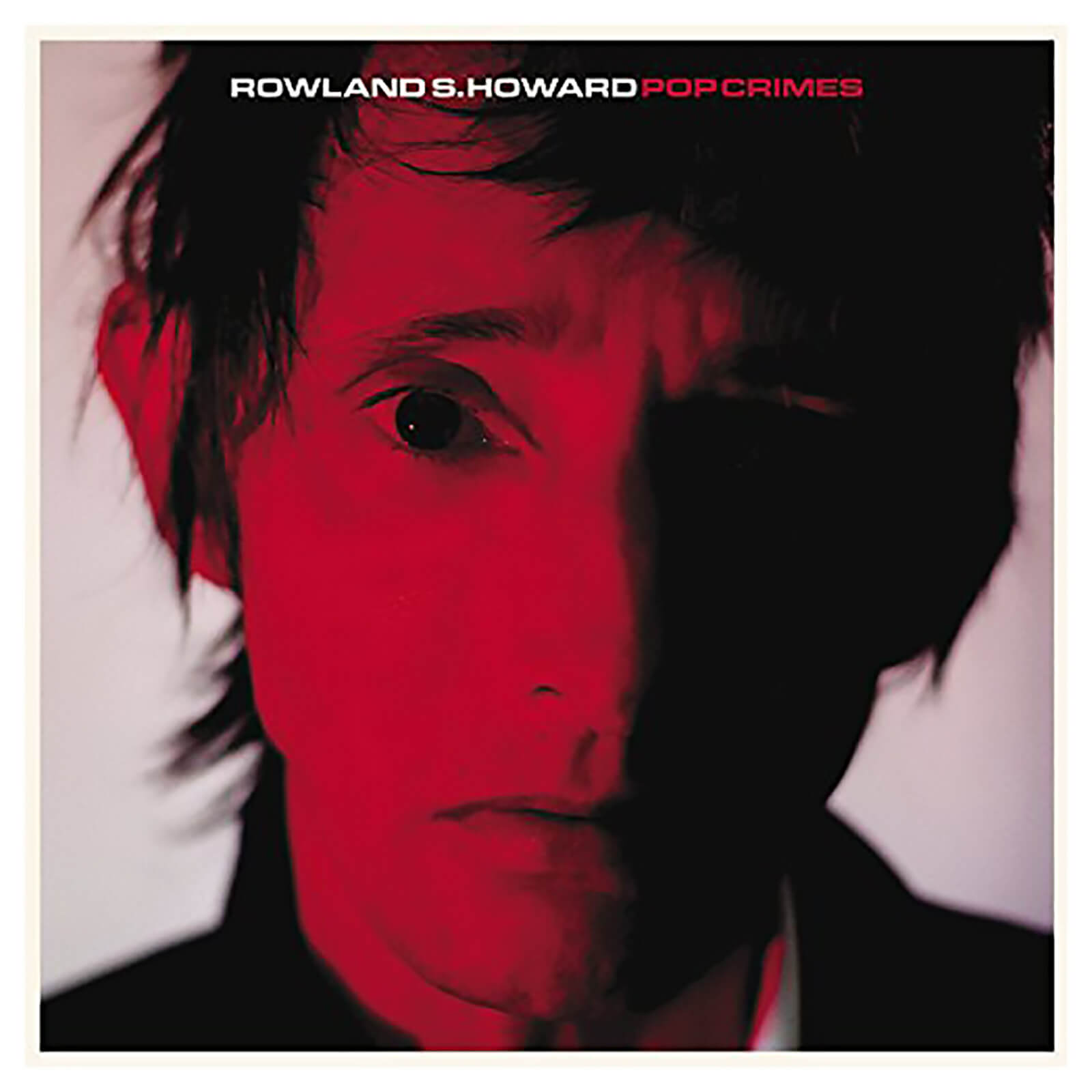 Rowland S Howard - Pop Crimes - Vinyl