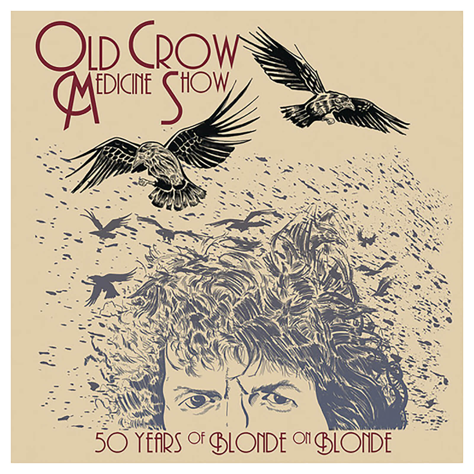 Old Crow Medicine Show - 50 Years Of Blonde On Blonde - Vinyl