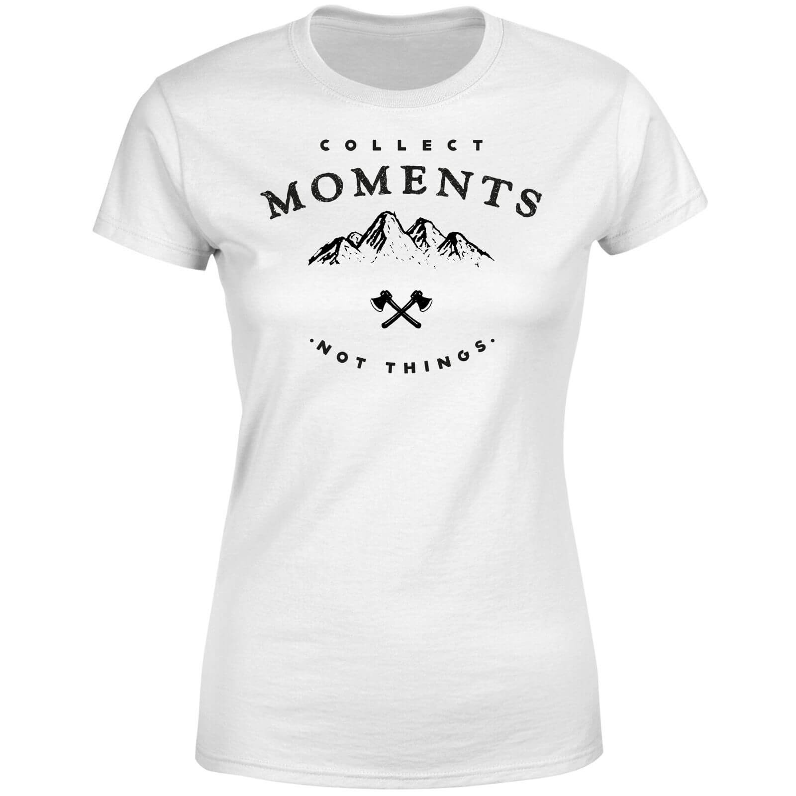 Collect Moments, Not Things Women