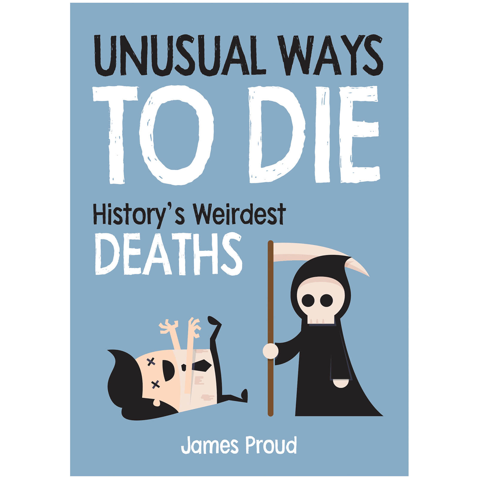 Unusual Ways To Die (Hardback)