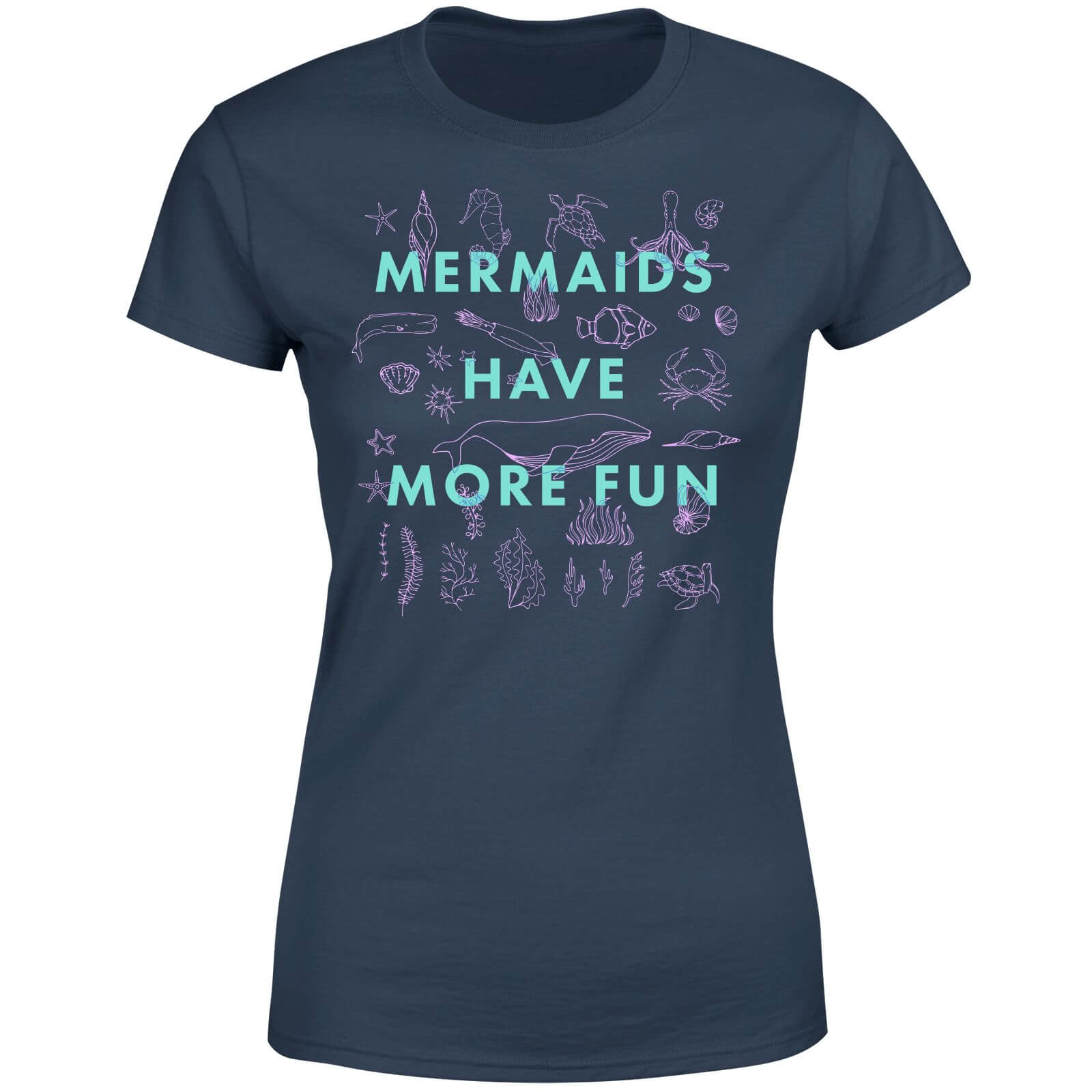 Mermaids Have More Fun Women